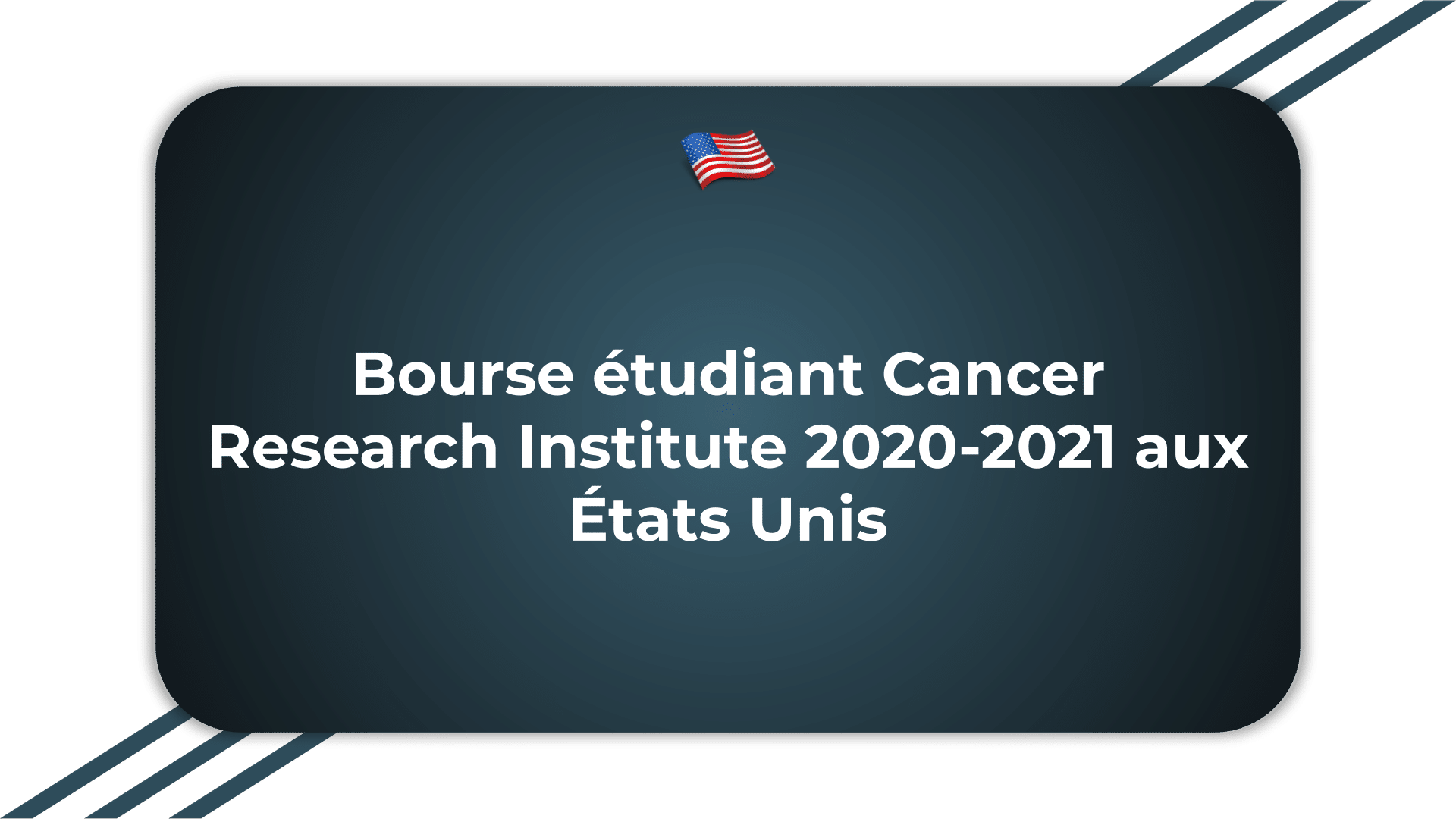 Bourse étudiant Cancer Research Institute