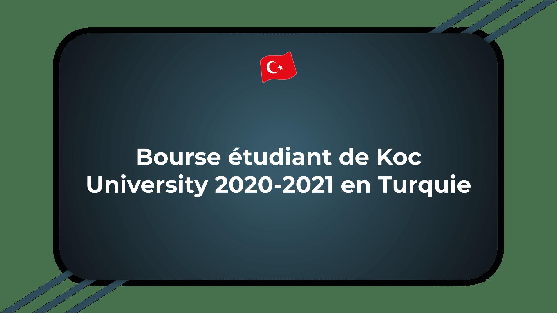 Bourse étudiant Koc University
