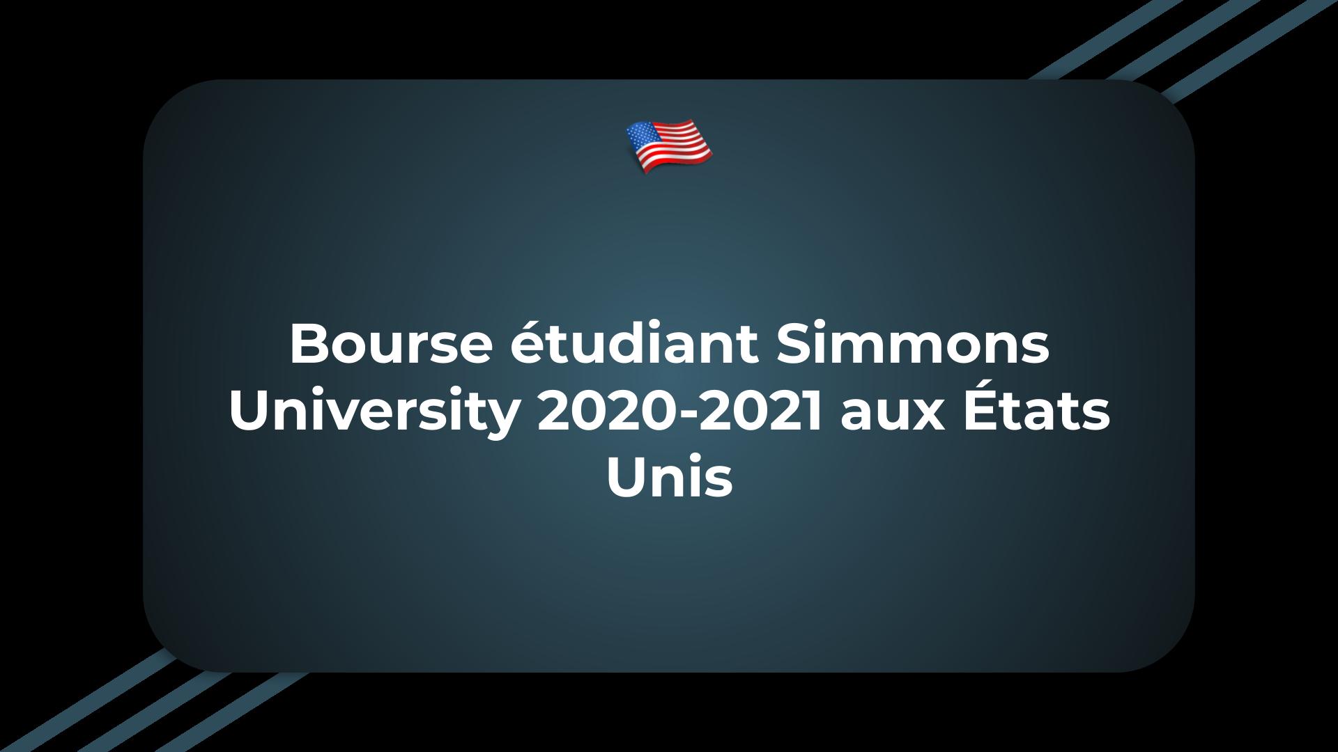 Bourse étudiant Simmons University