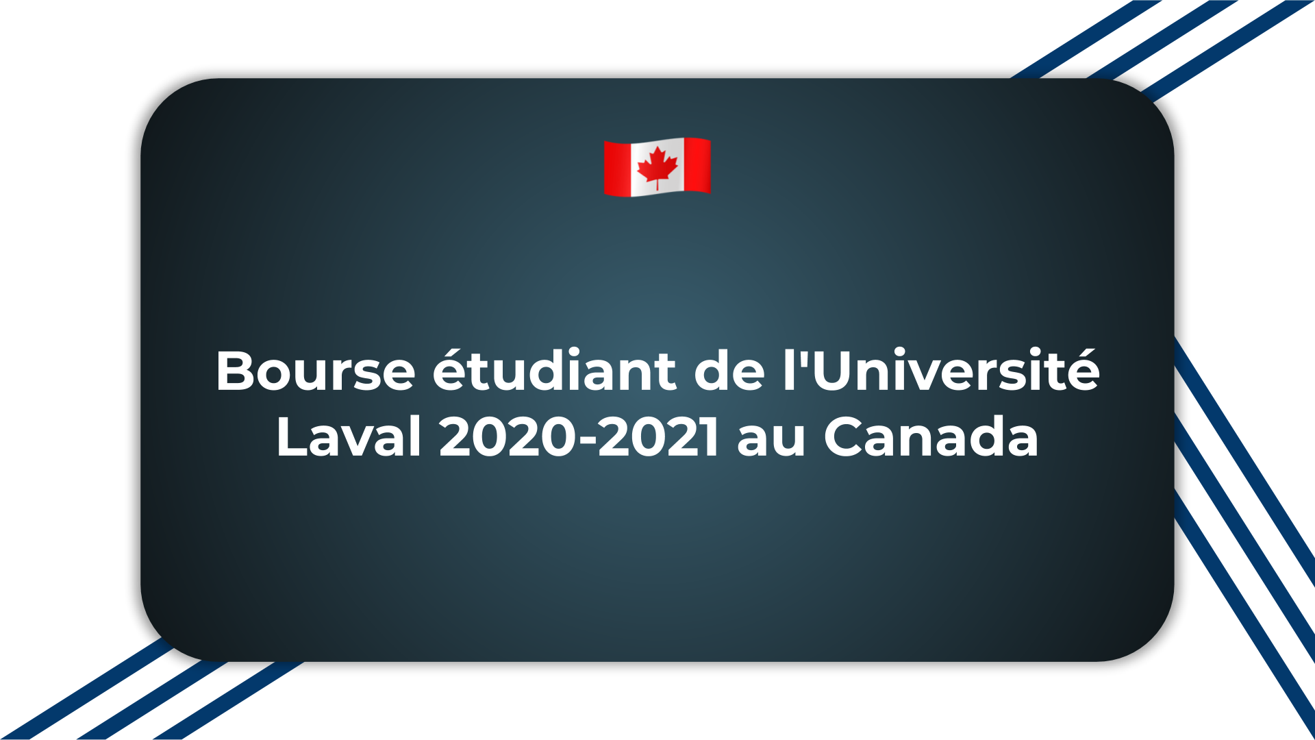 Bourse étudiant de l'Université Laval
