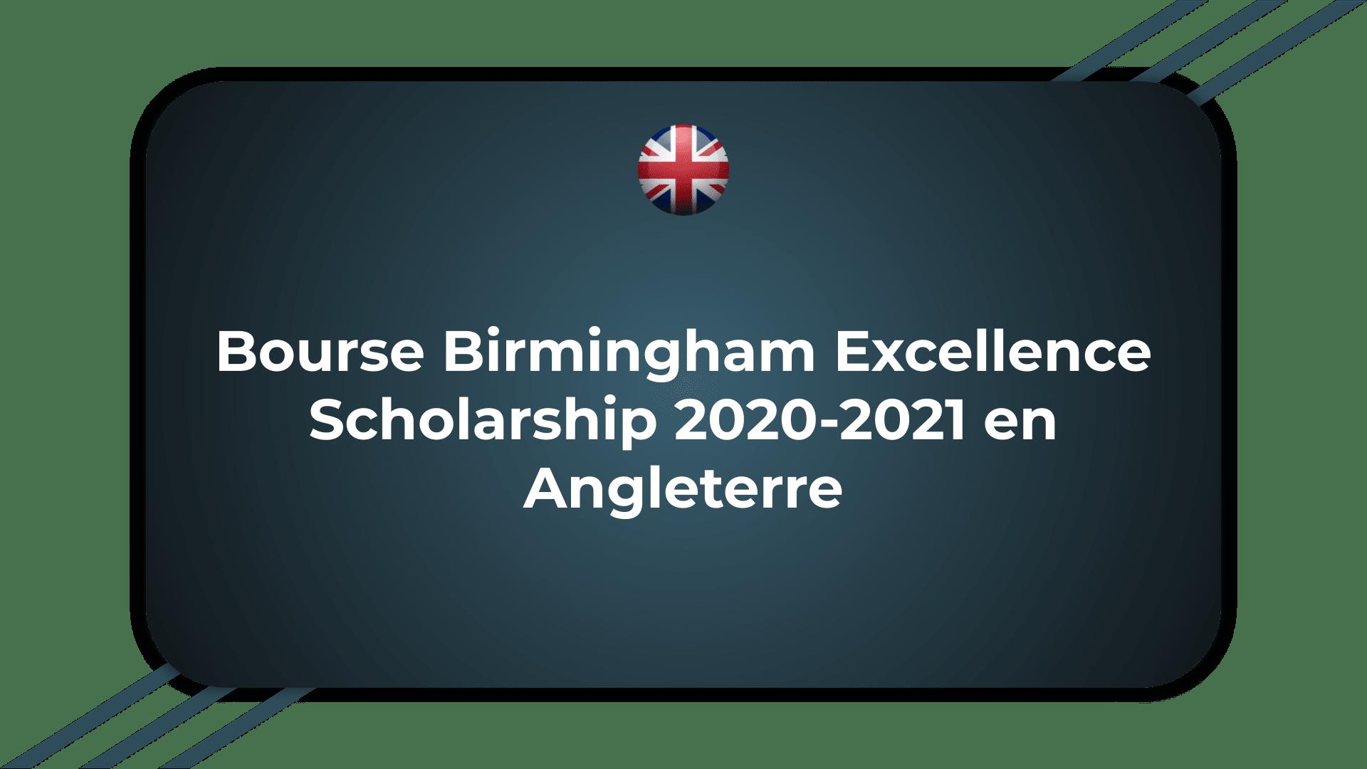 Bourse Birmingham Excellence Scholarship