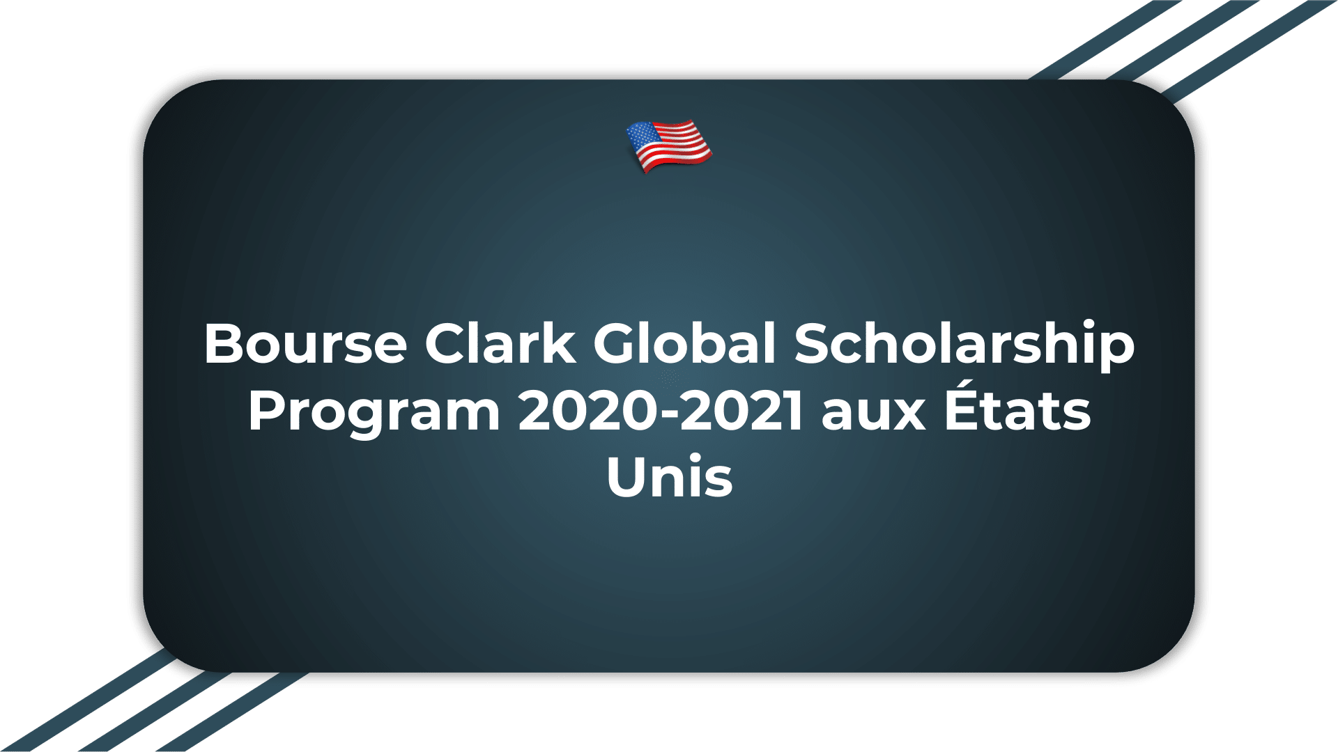 Bourse Clark Global Scholarship Program