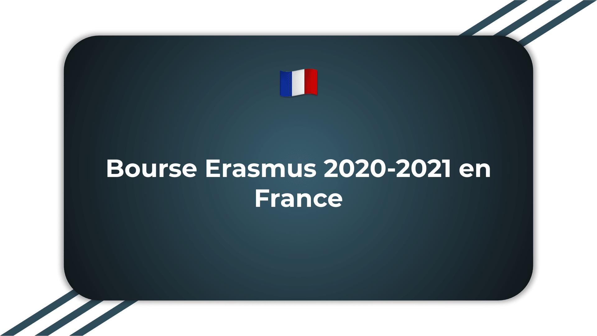 Bourse Erasmus France