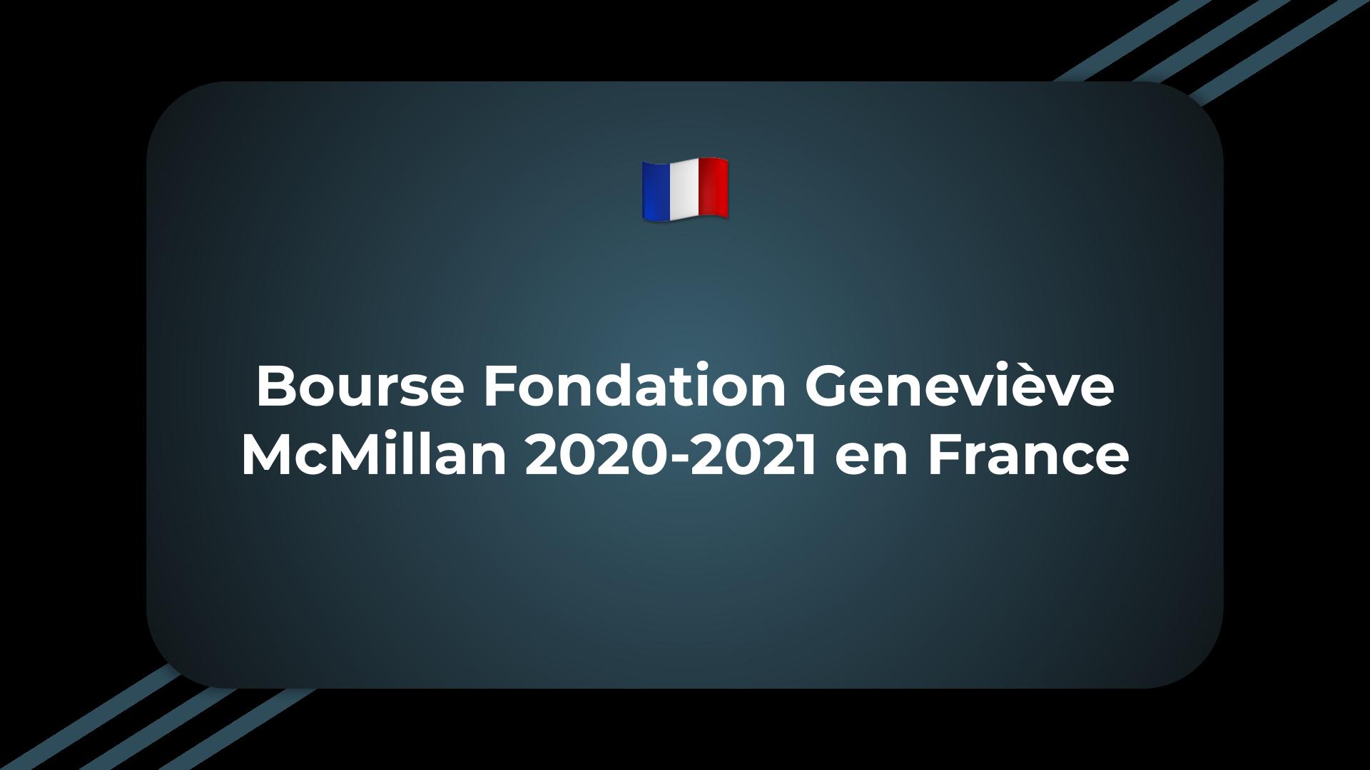 Bourse Fondation Geneviève McMillan
