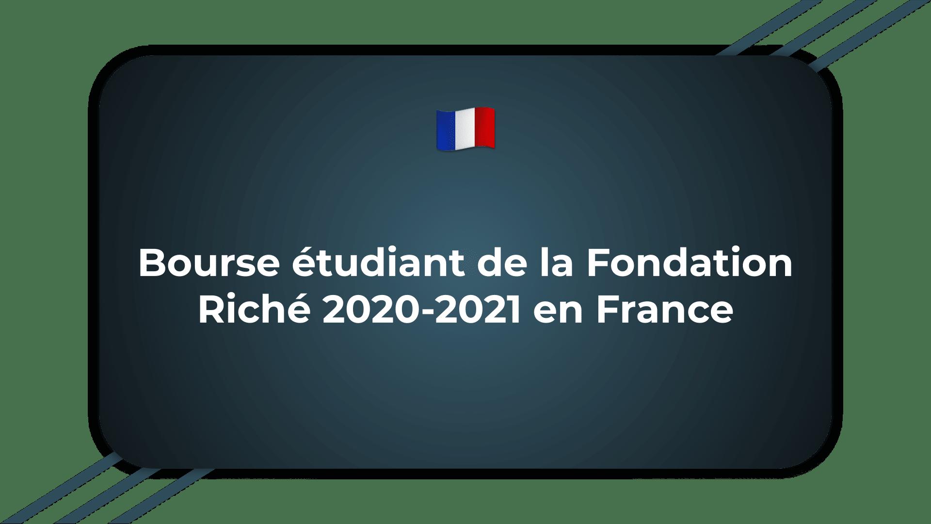 Bourse Fondation Riché