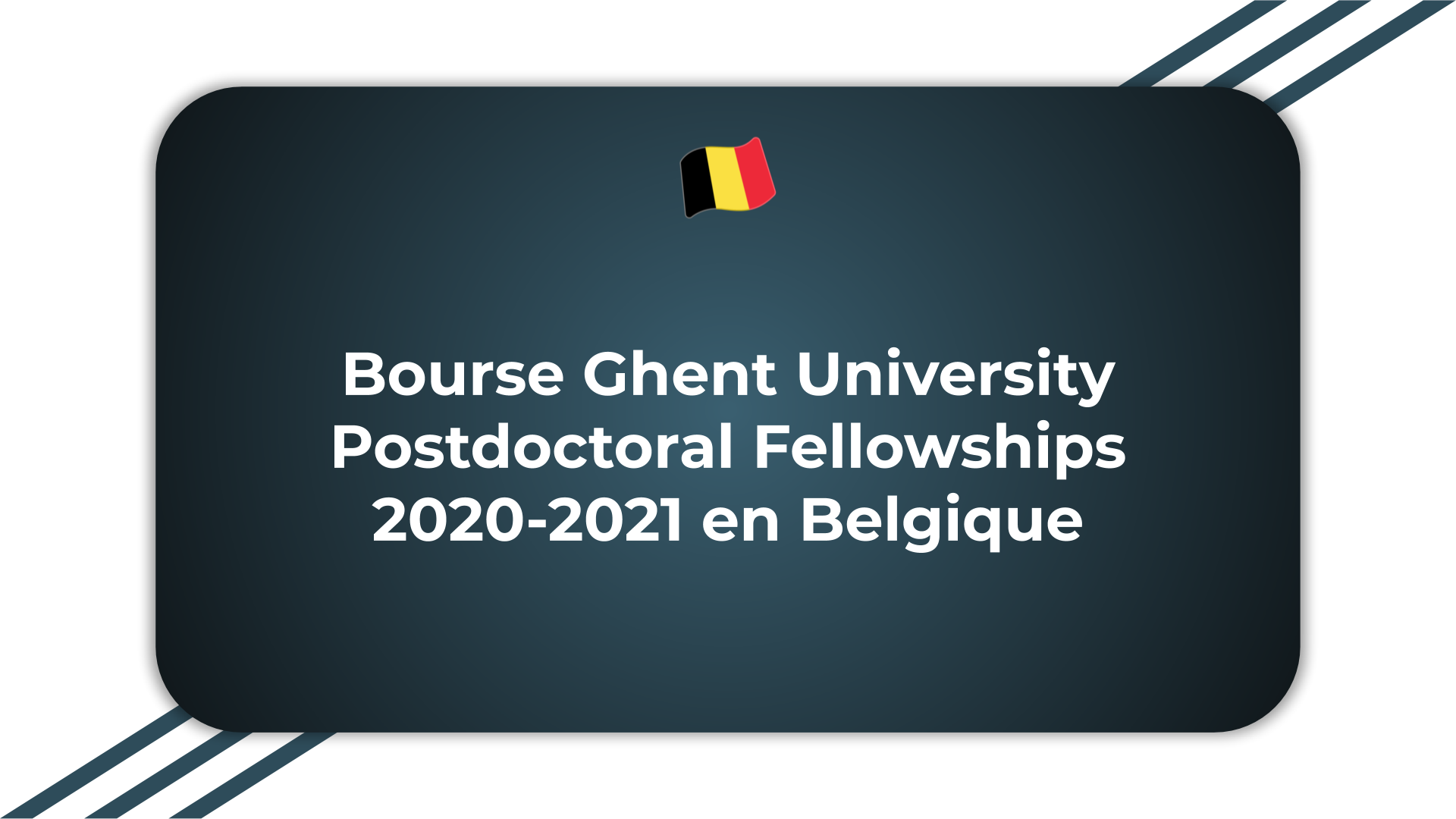 Bourse Ghent University Postdoctoral Fellowships