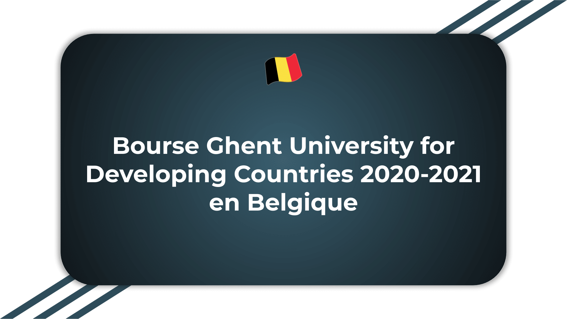 Bourse Ghent University for Developing Countries