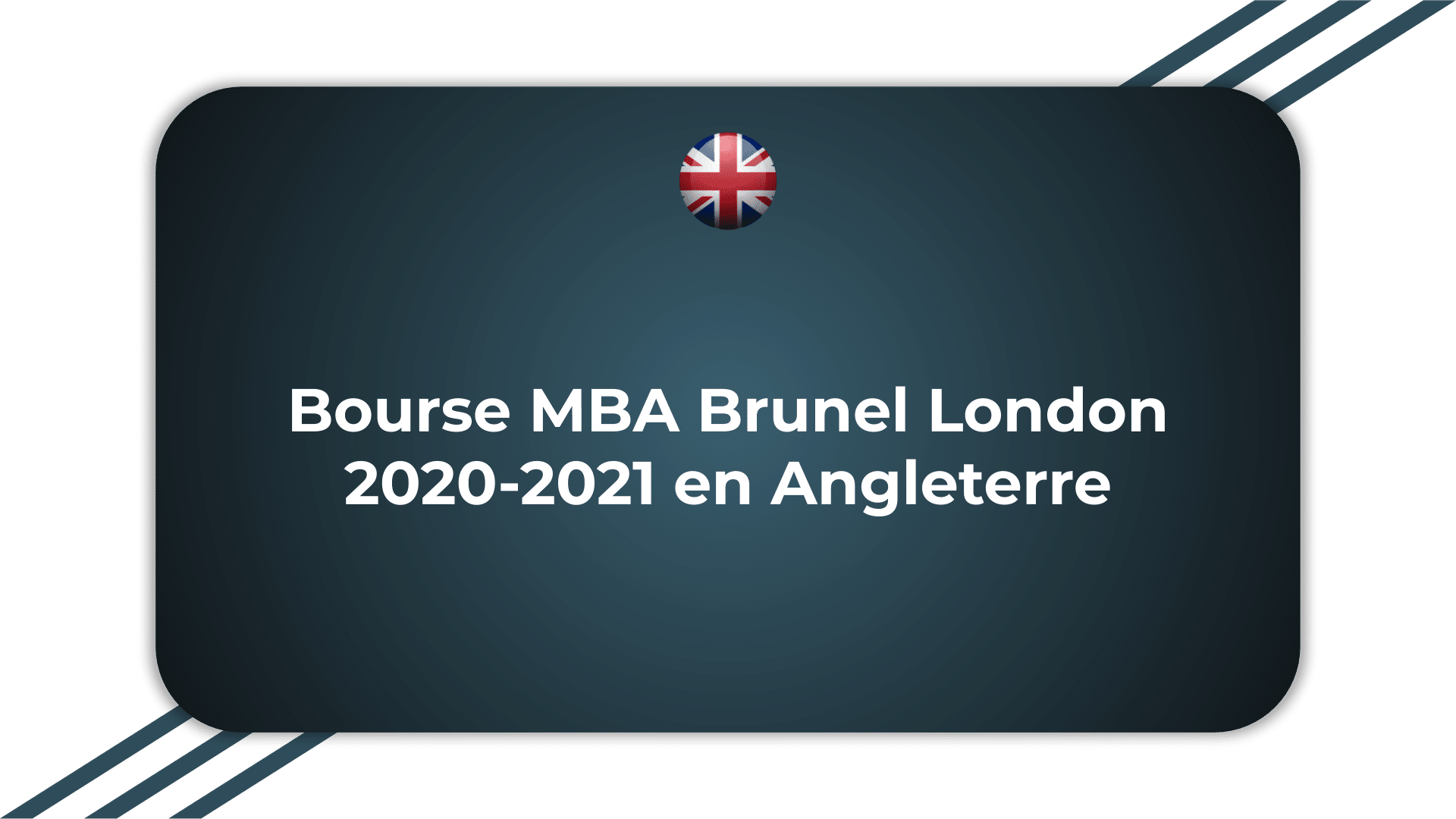 Bourse MBA Brunel London