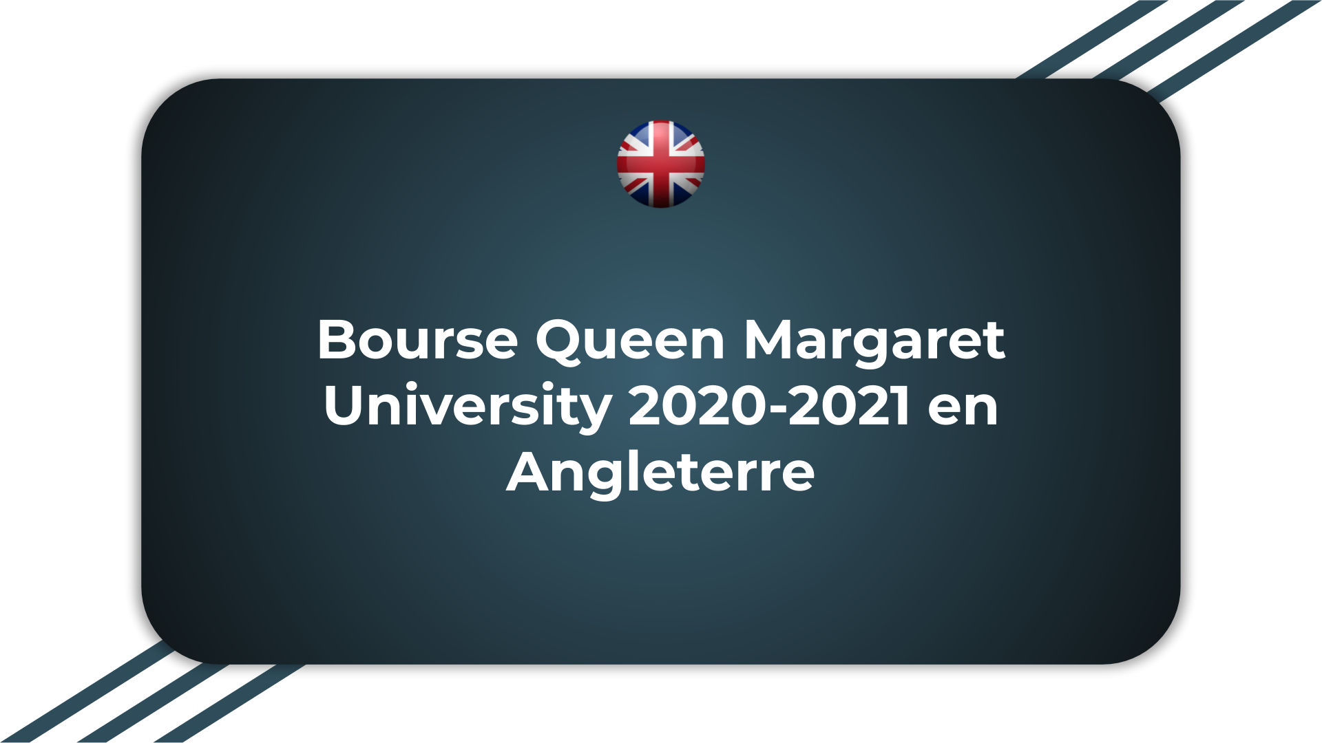 Bourse Queen Margaret University