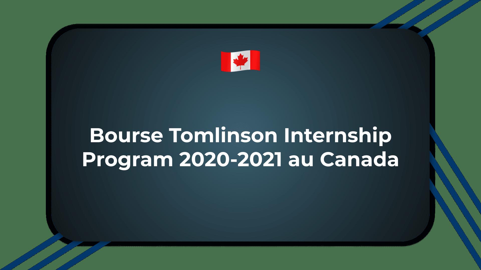 Bourse Tomlinson Internship Program