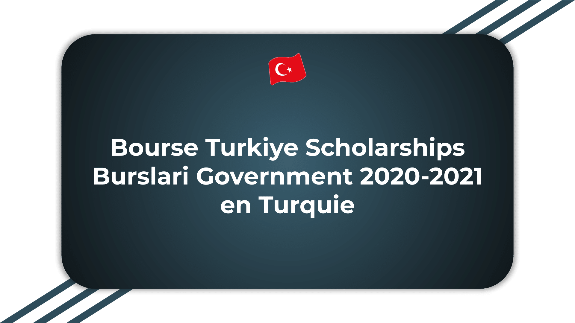 Bourse Turkiye Scholarships Burslari Government