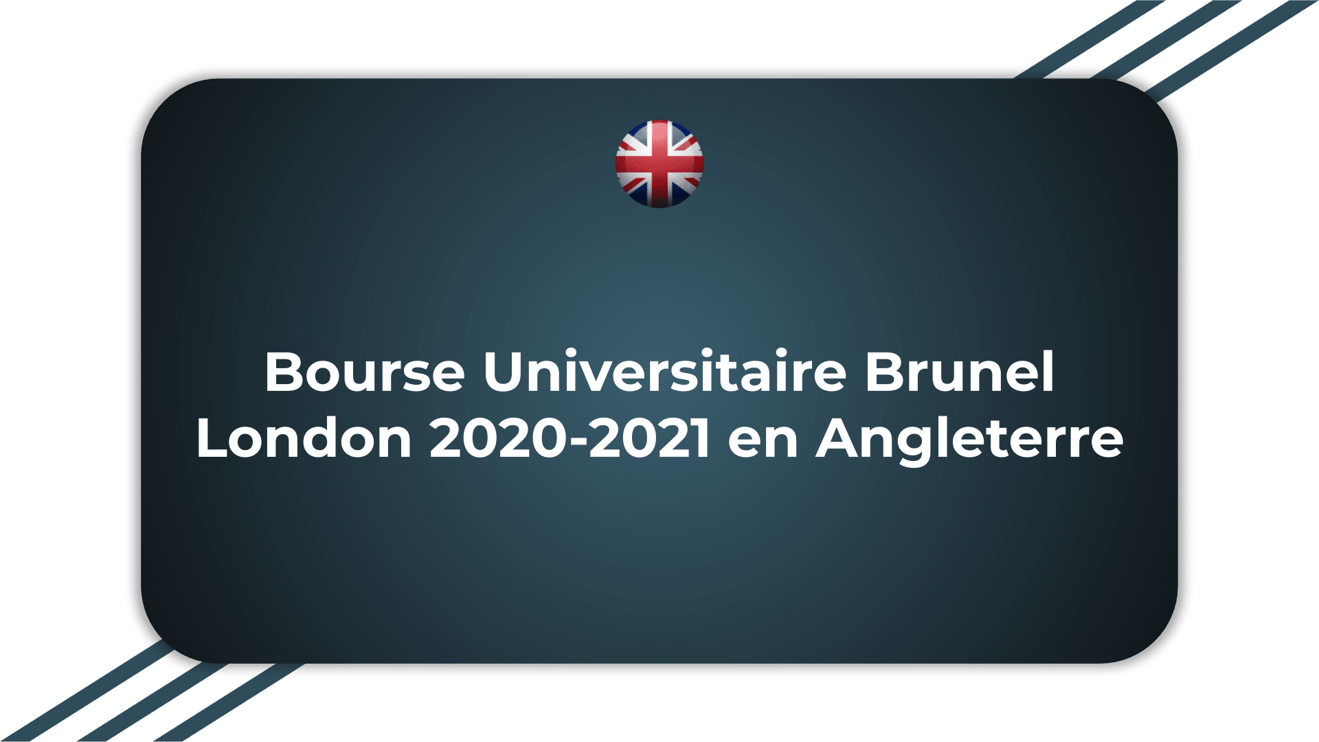 Bourse Universitaire Brunel London