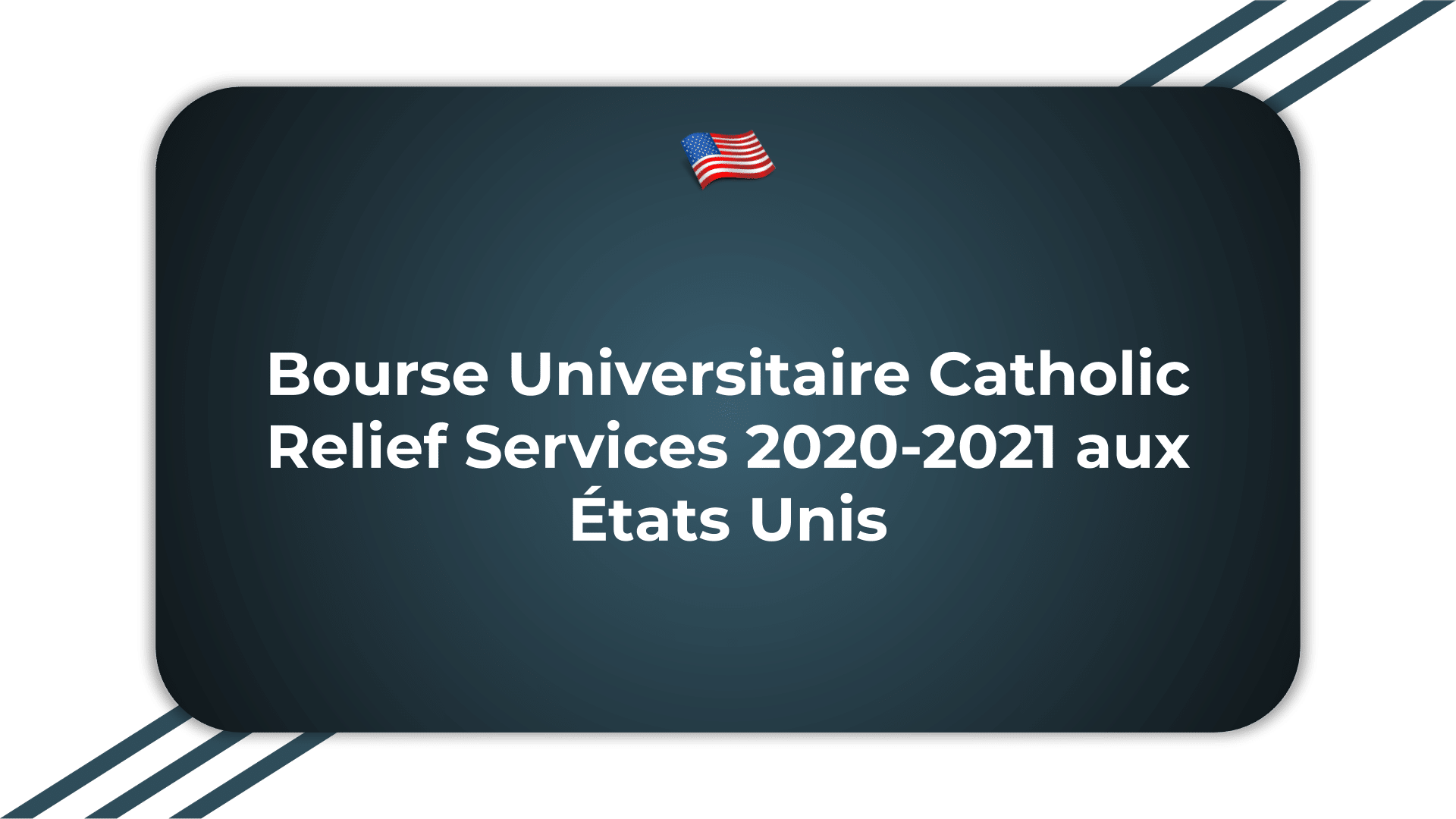 Bourse Universitaire Catholic Relief Services