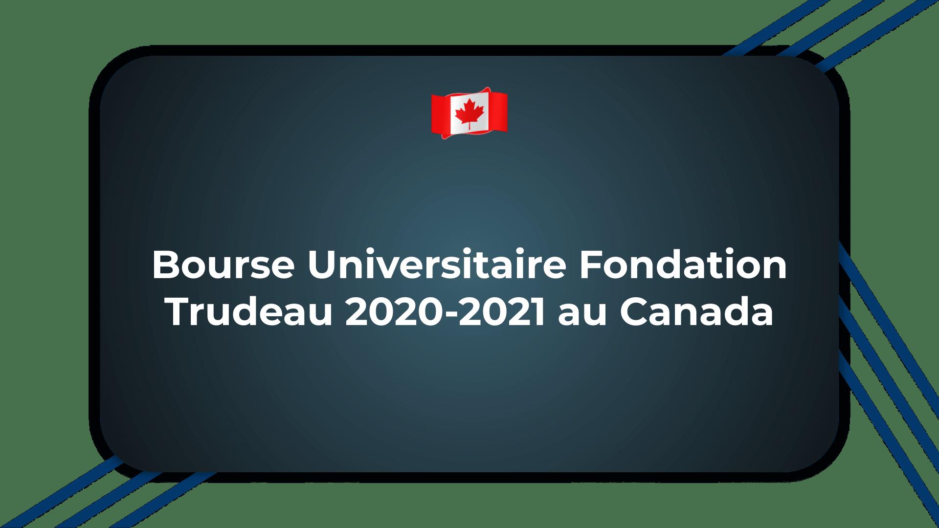 Bourse Universitaire Fondation Trudeau
