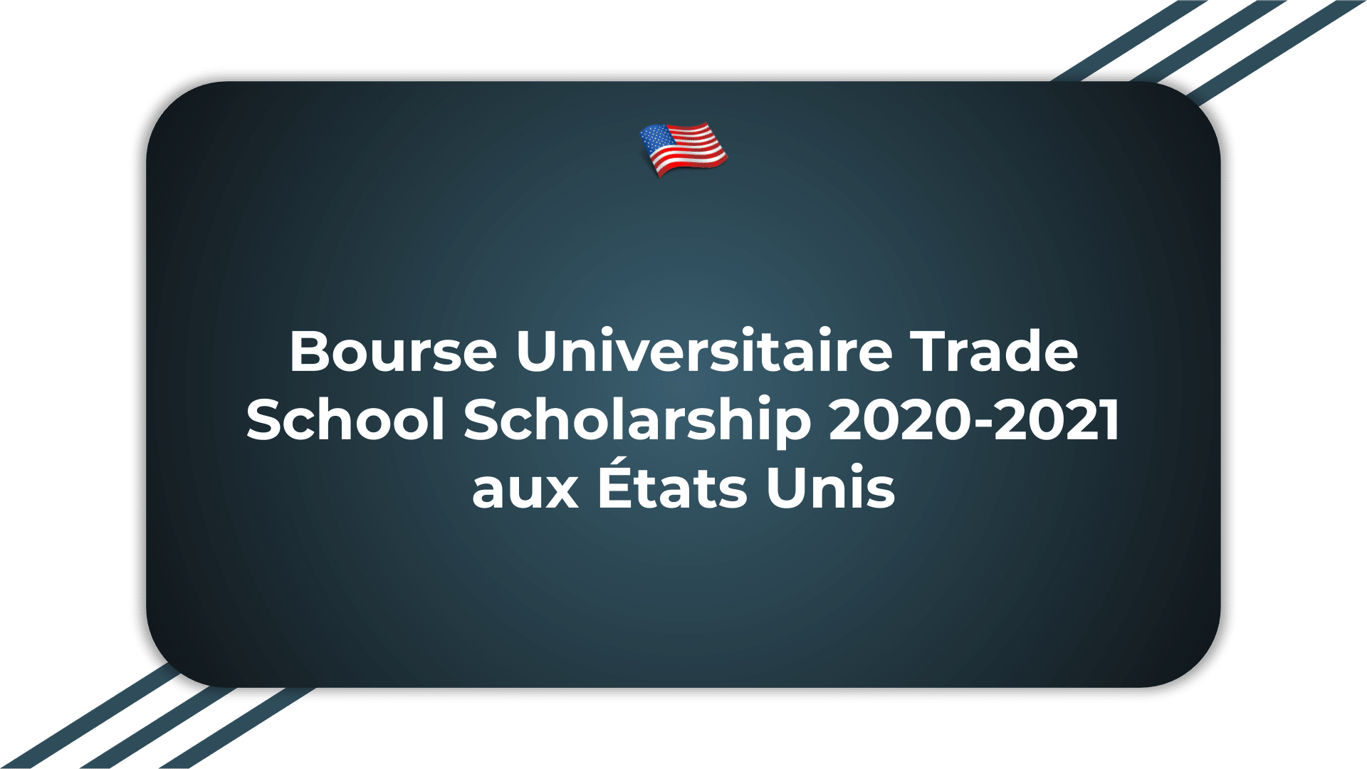 Bourse Universitaire Trade School Scholarship