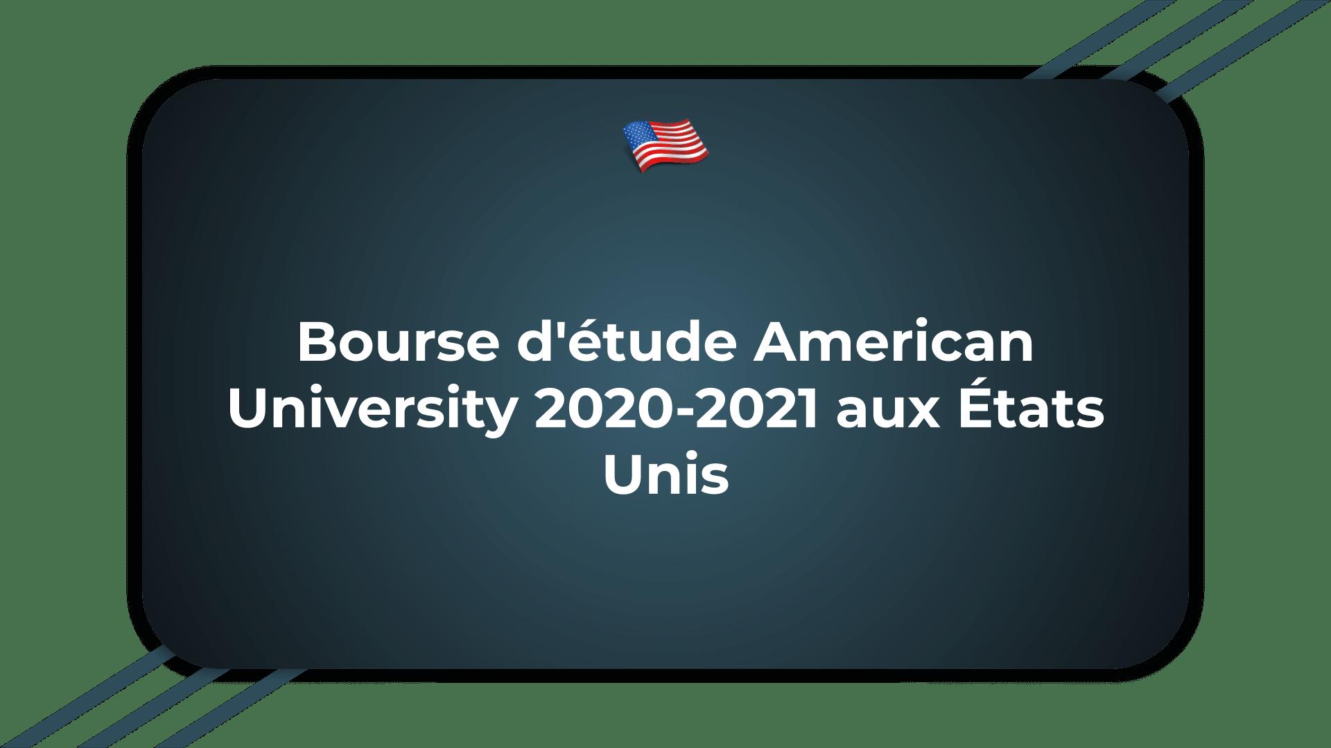 Bourse d'étude American University
