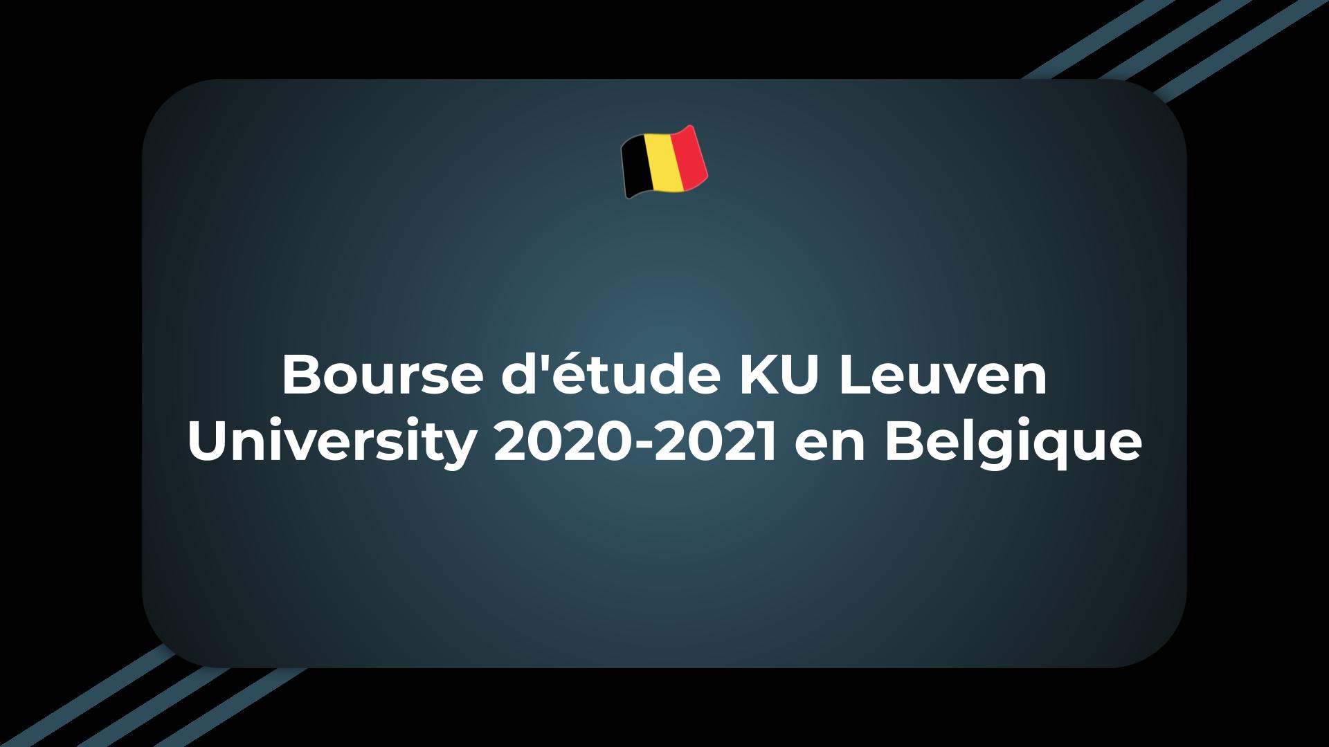 Bourse d'étude KU Leuven University