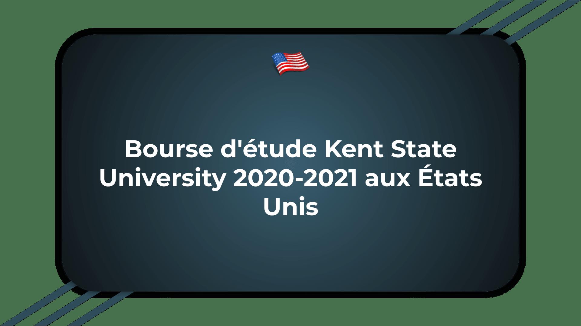 Bourse d'étude Kent State University