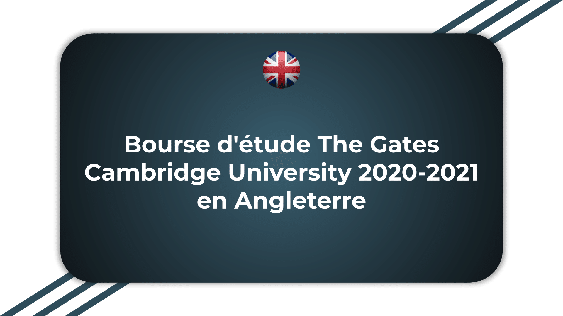 Bourse d'étude The Gates Cambridge University