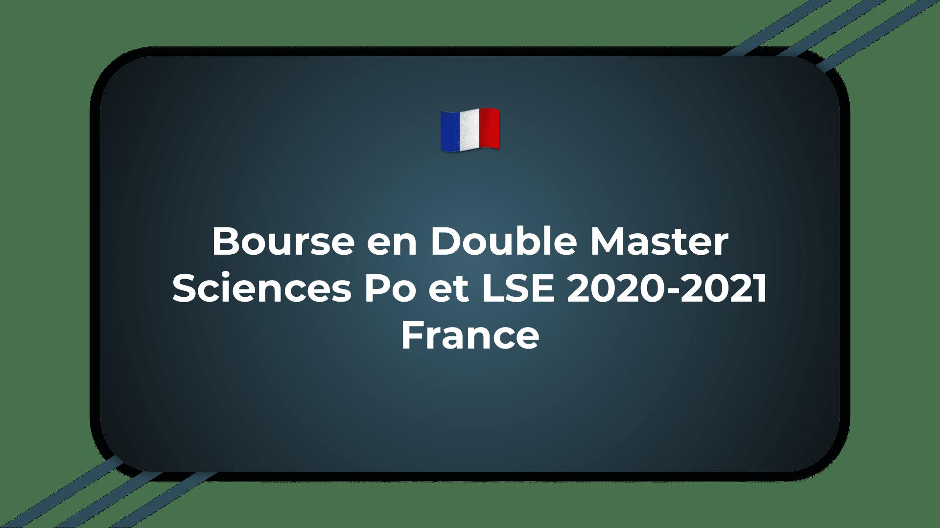 Bourse en Double Master Sciences Po et LSE