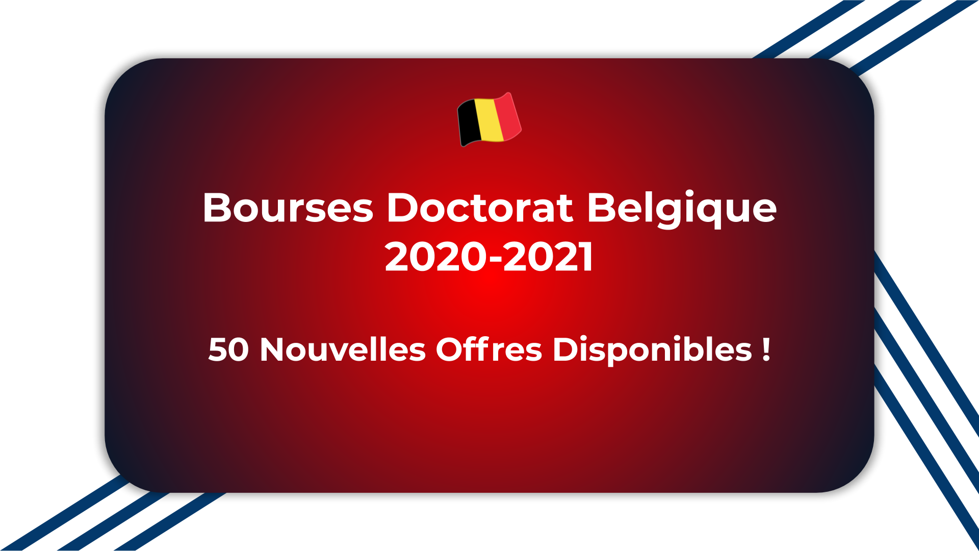 Bourses Doctorat Belgique 2020-2021