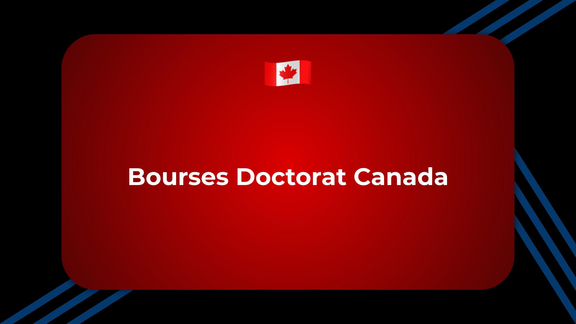 Bourses Doctorat Canada