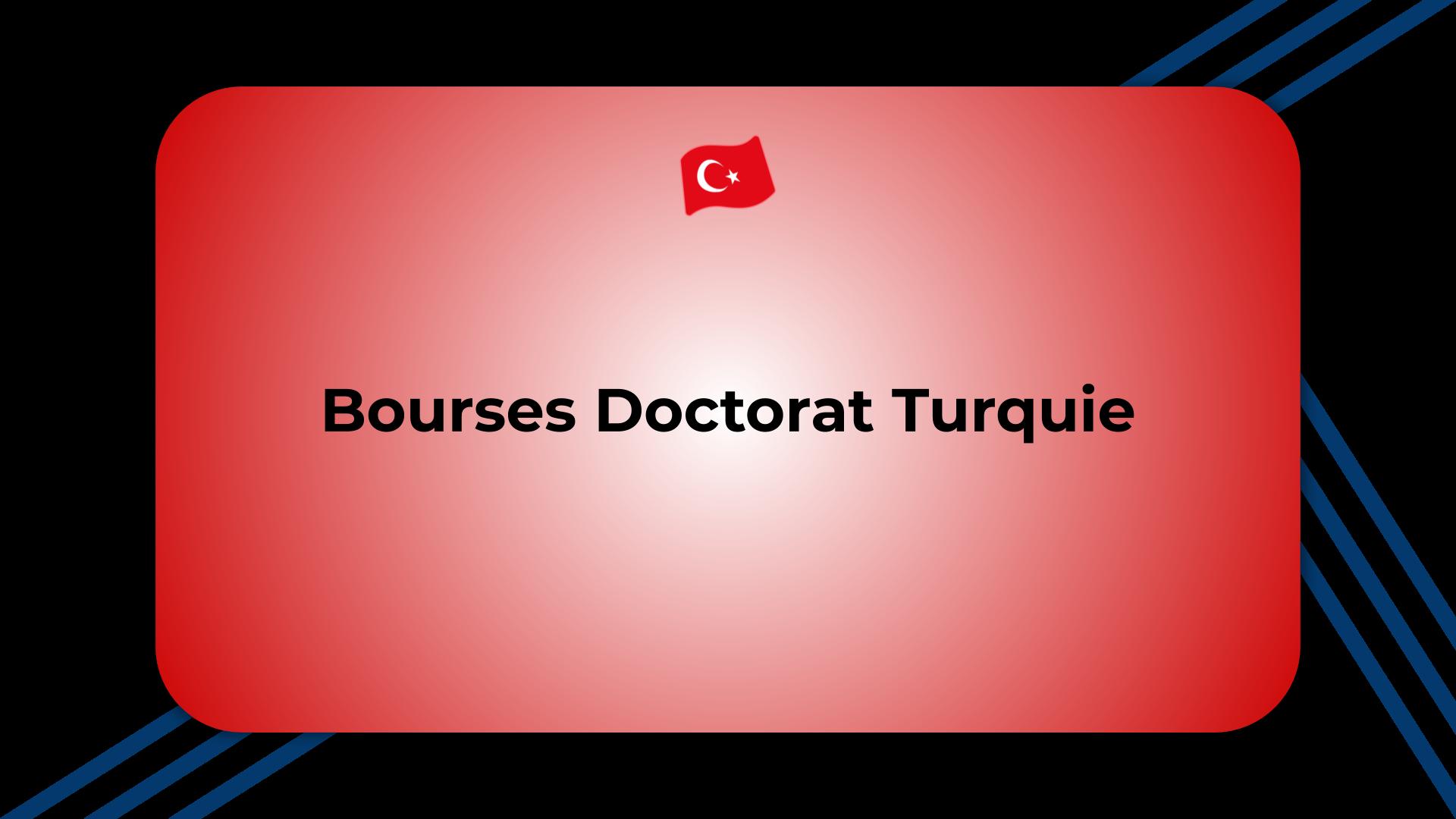 Bourses Doctorat Turquie