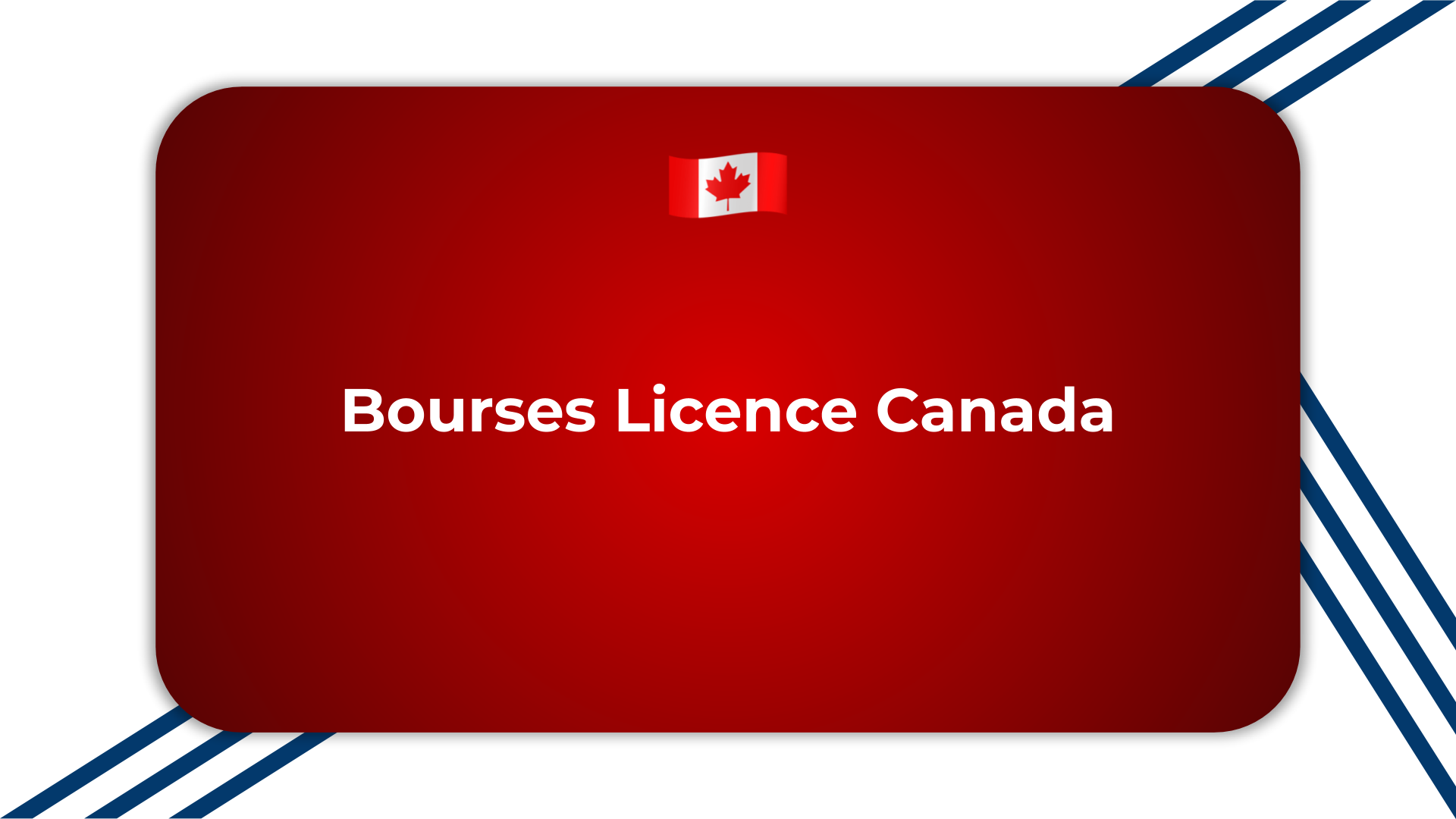 Bourses Licence Canada