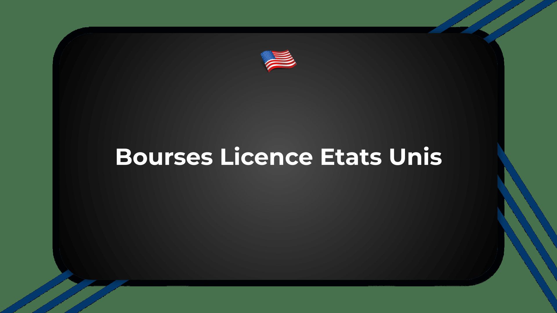 Bourses Licence Etats Unis