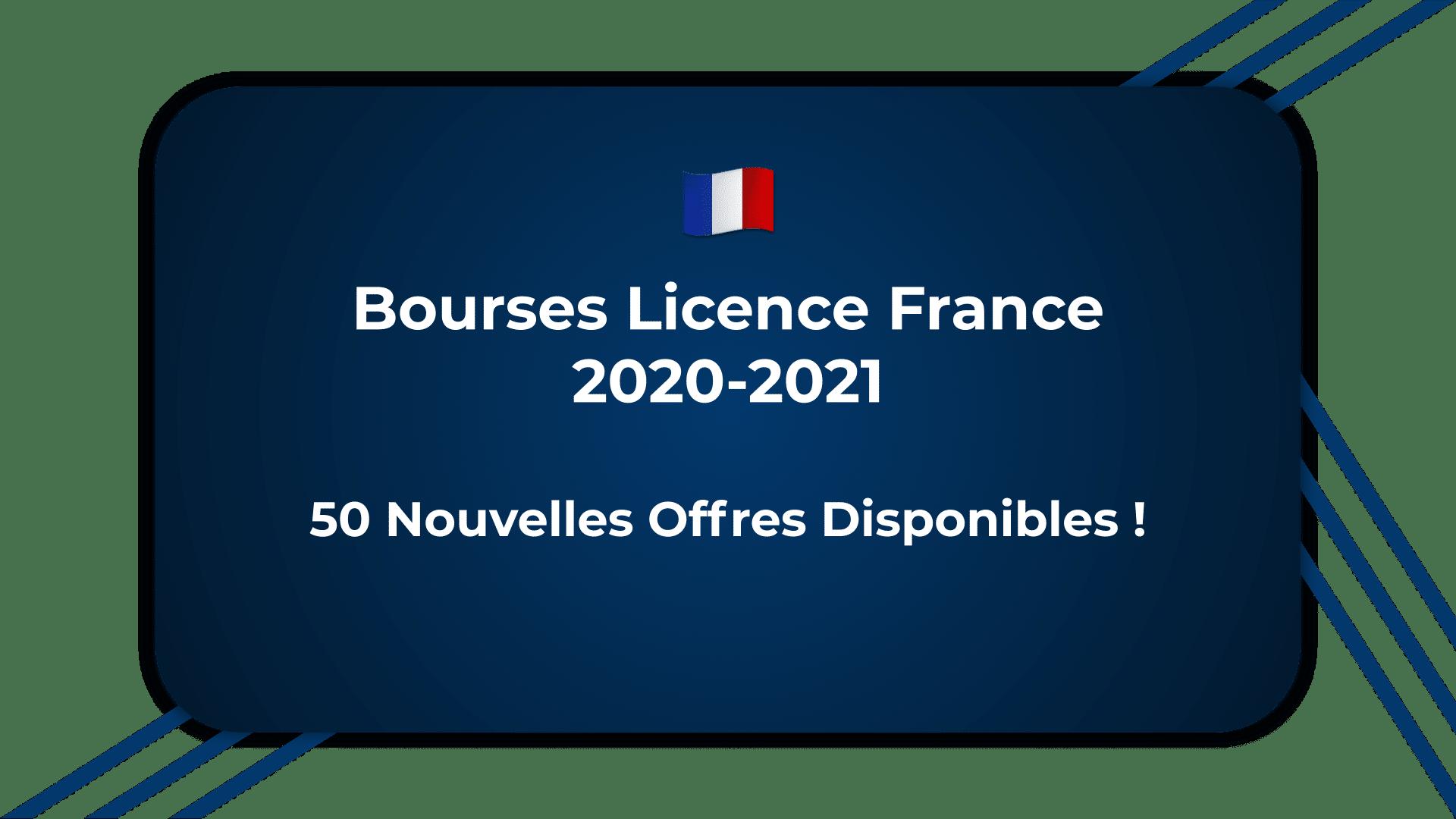 Bourses Licence France 2020-2021 - 50 Nouvelles Offres Disponibles !