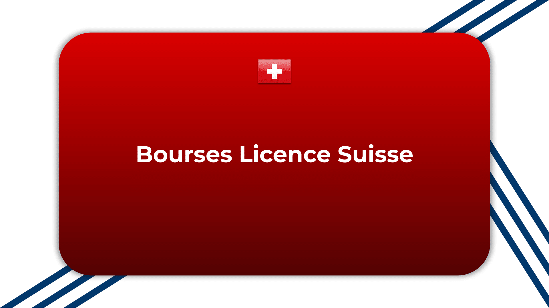Bourses Licence Suisse