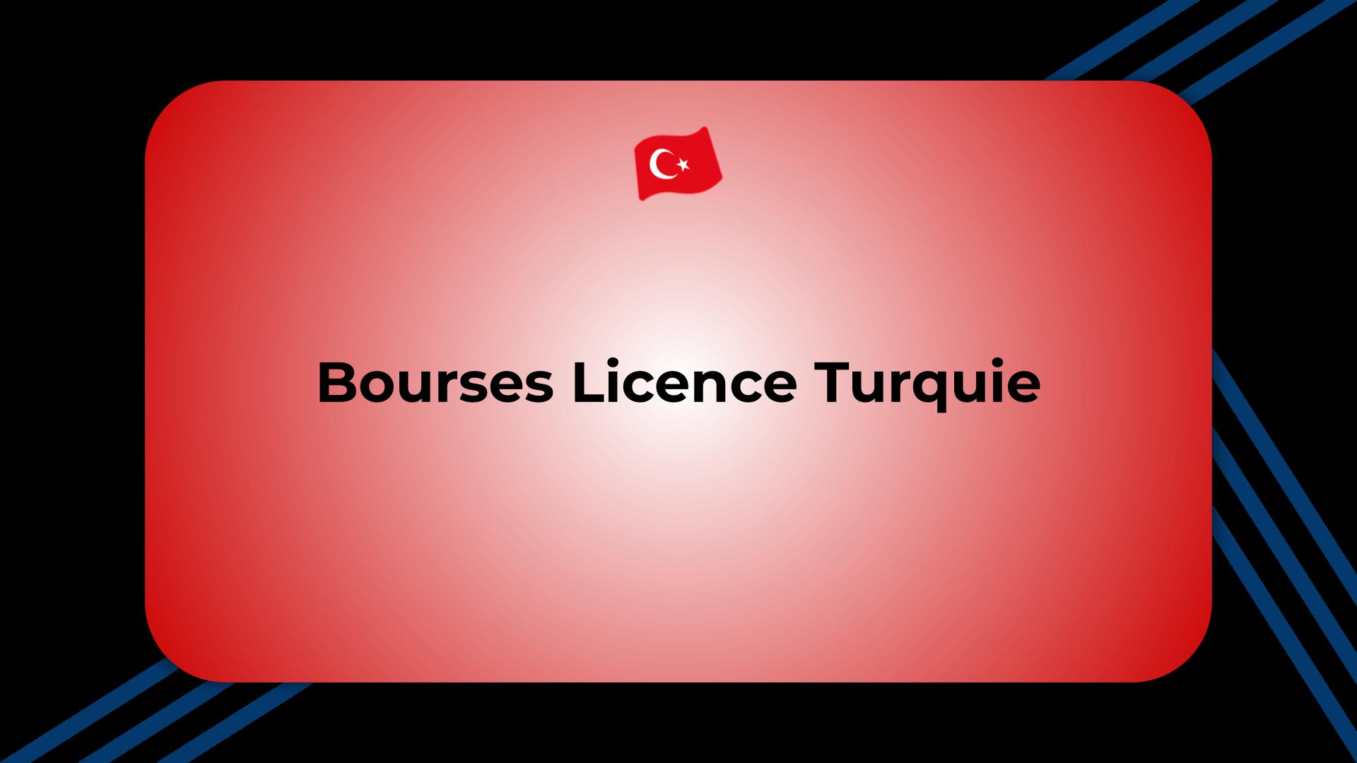 Bourses Licence Turquie