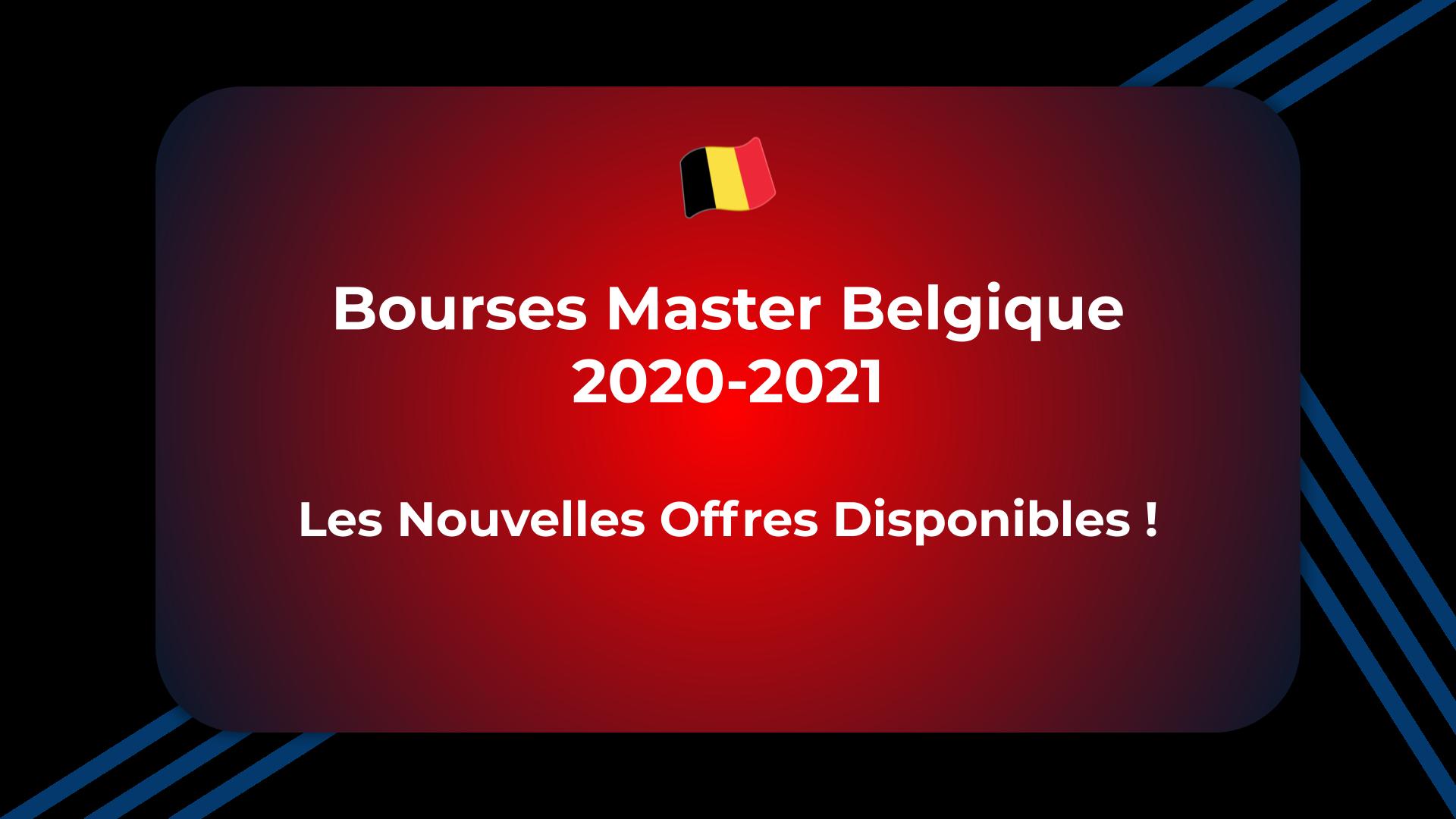 Bourses Master Belgique 2020-2021
