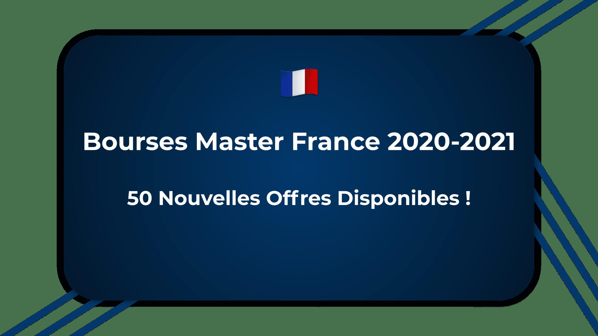 Bourses Master France 2020-2021 - 50 Nouvelles Offres Disponibles !