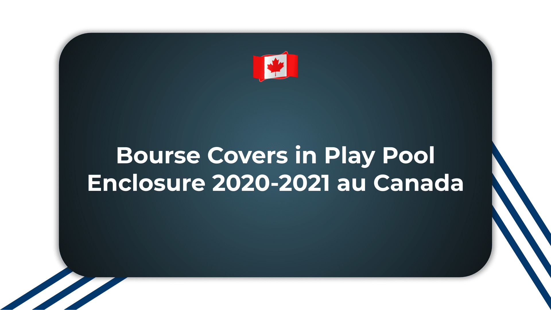 Bourse Covers in Play Pool Enclosure