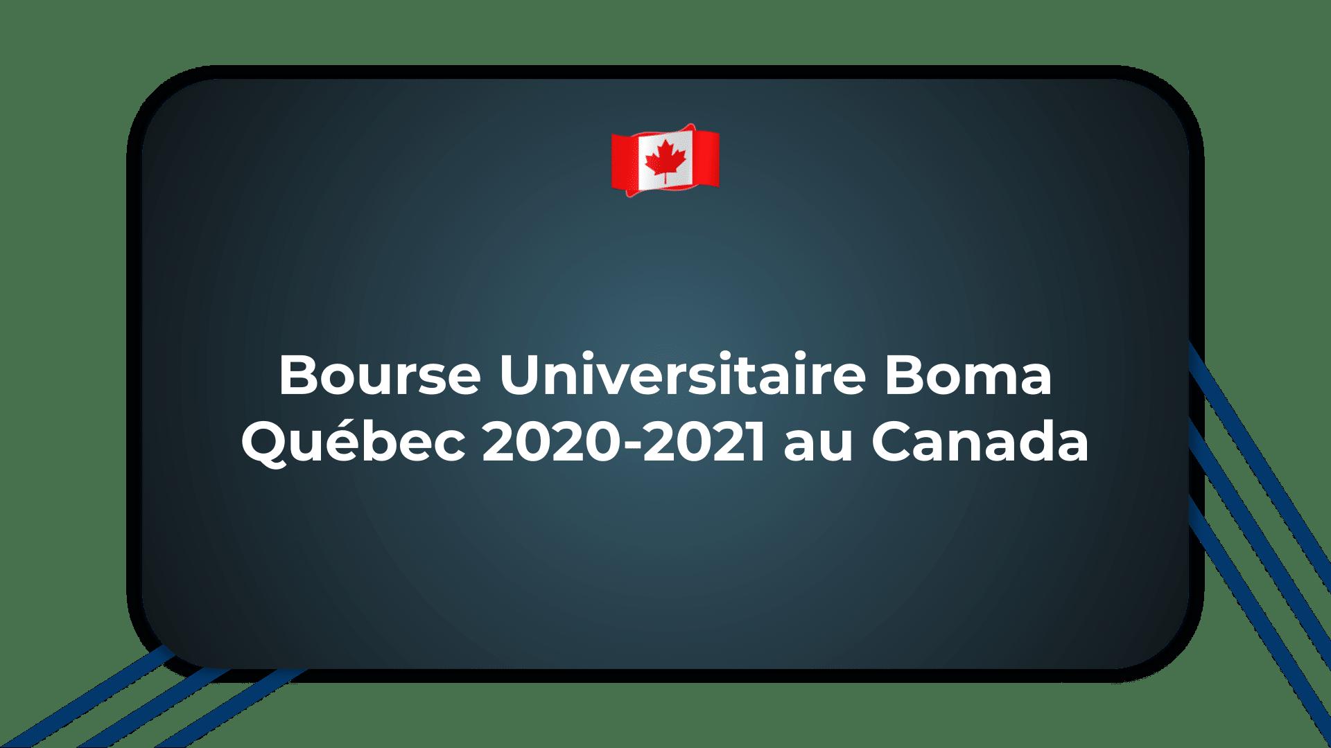 Bourse Universitaire Boma Québec