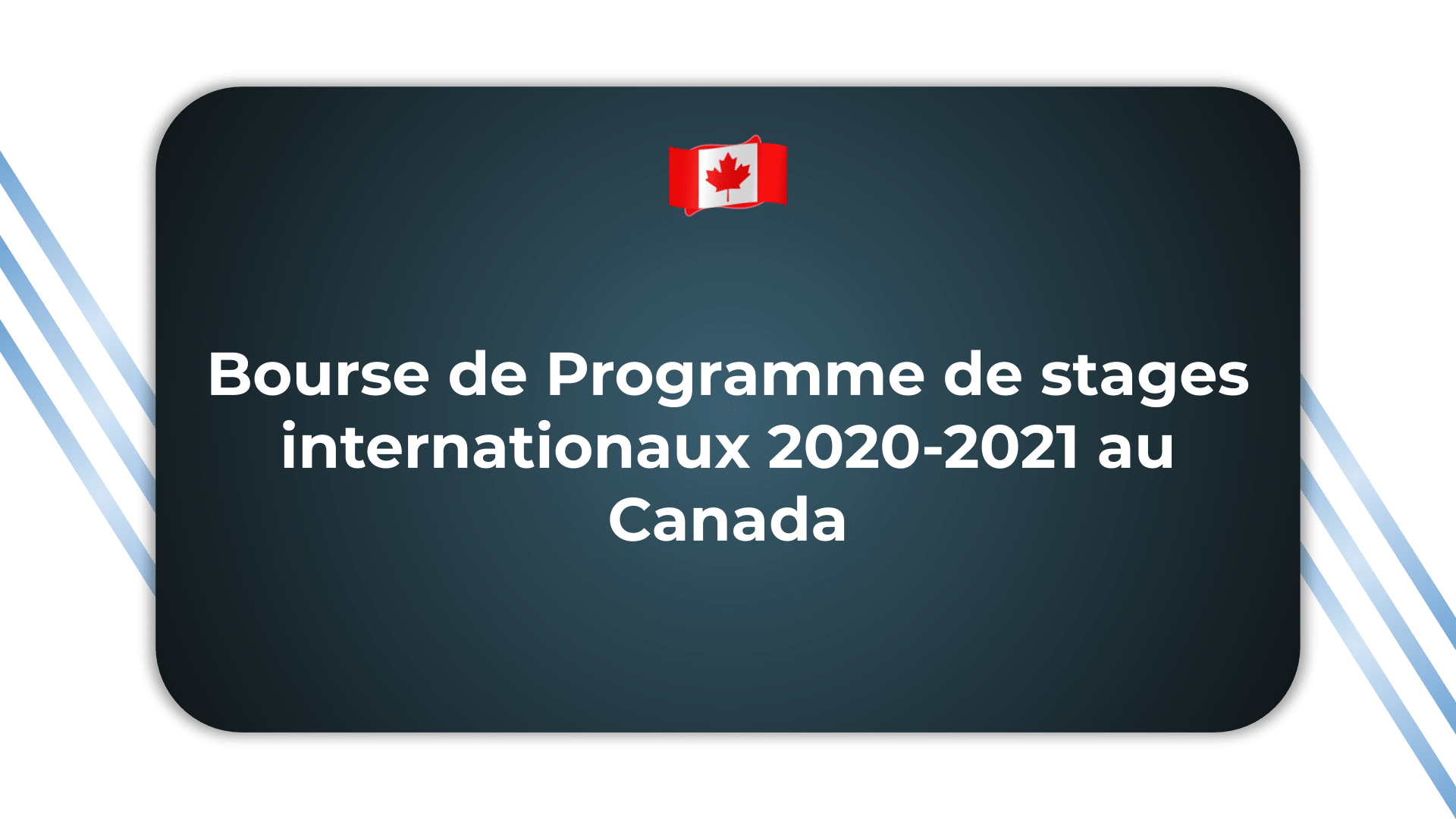 Bourse de Programme de stages internationaux