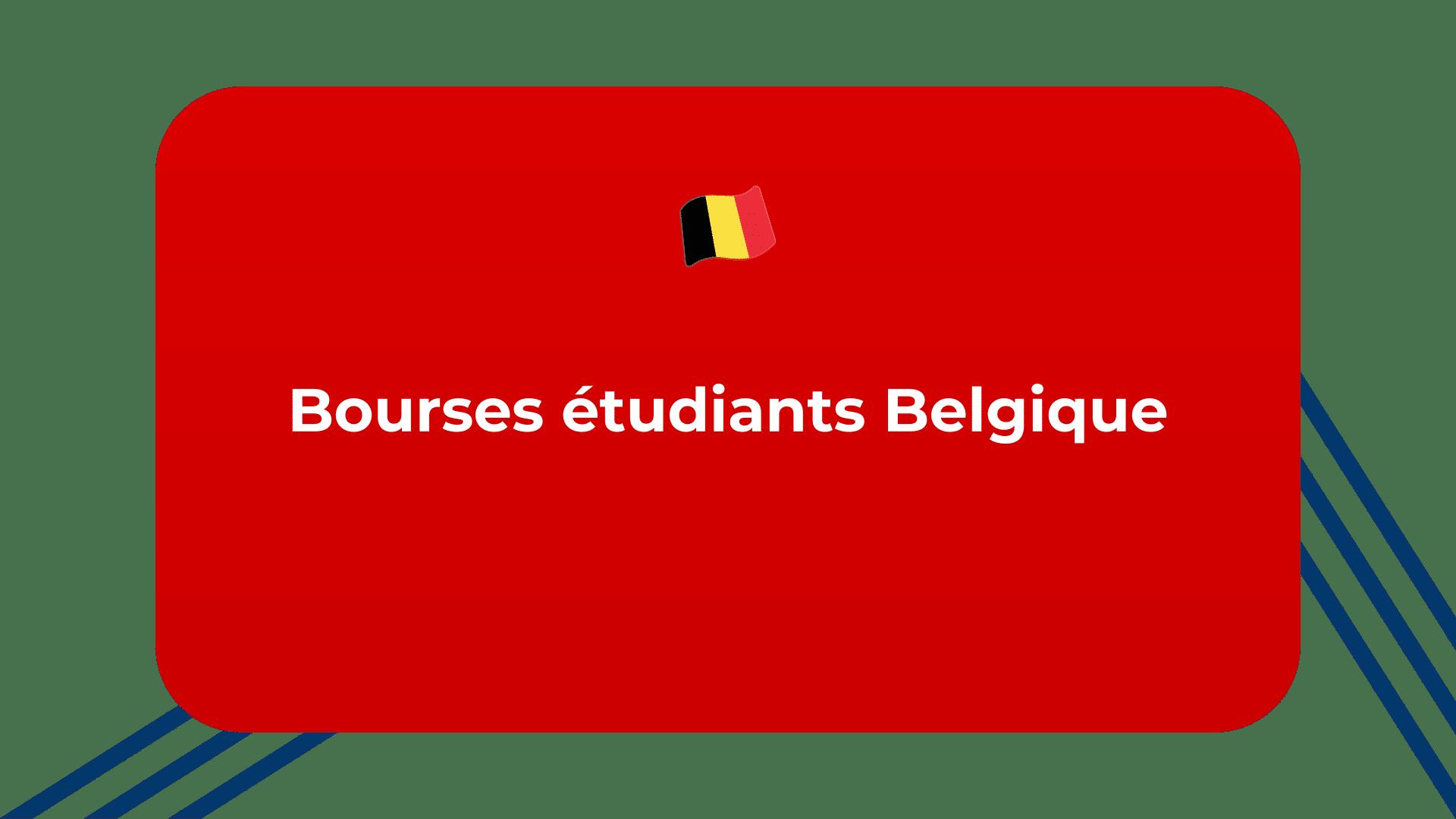 Bourses étudiants Belgique