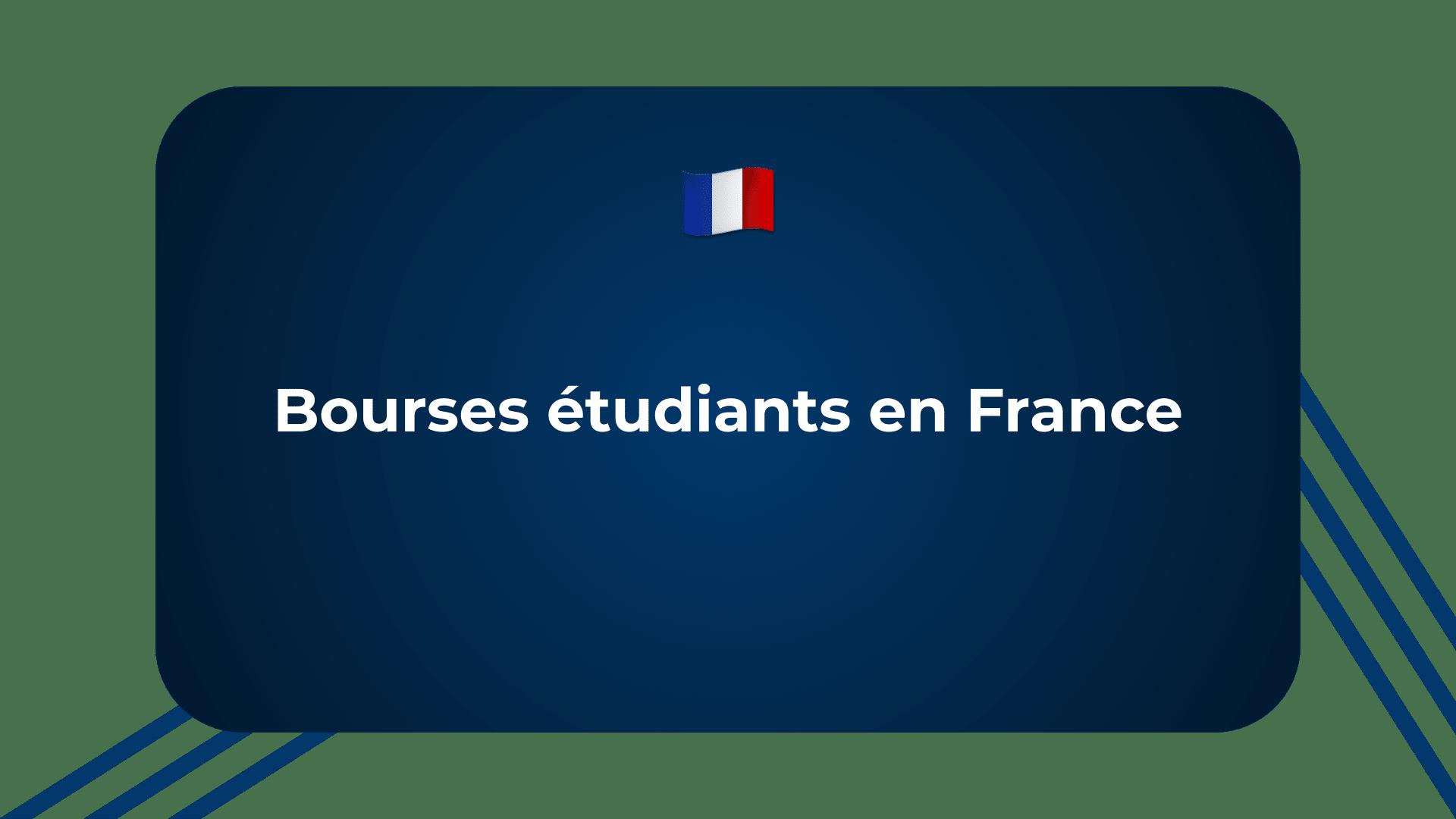 Bourses étudiants France