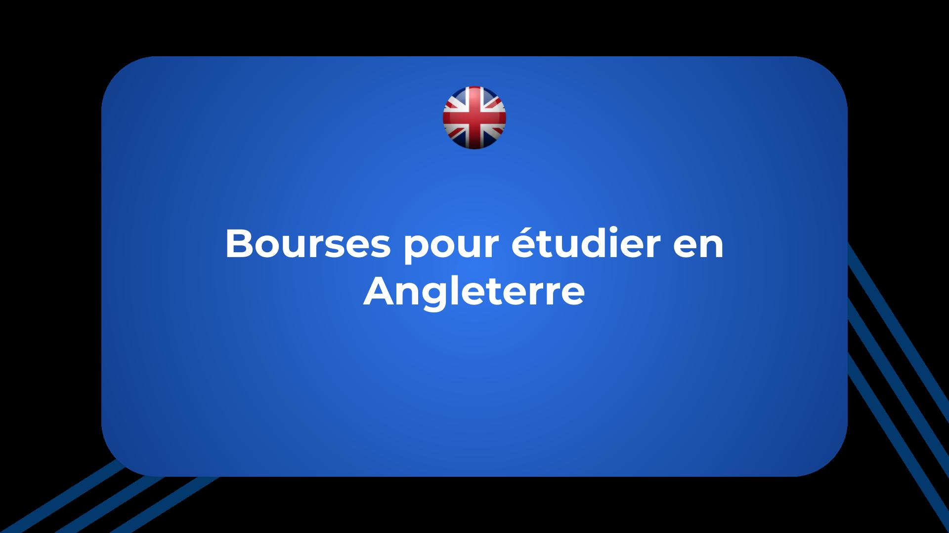 Bourses pour étudier en Angleterre