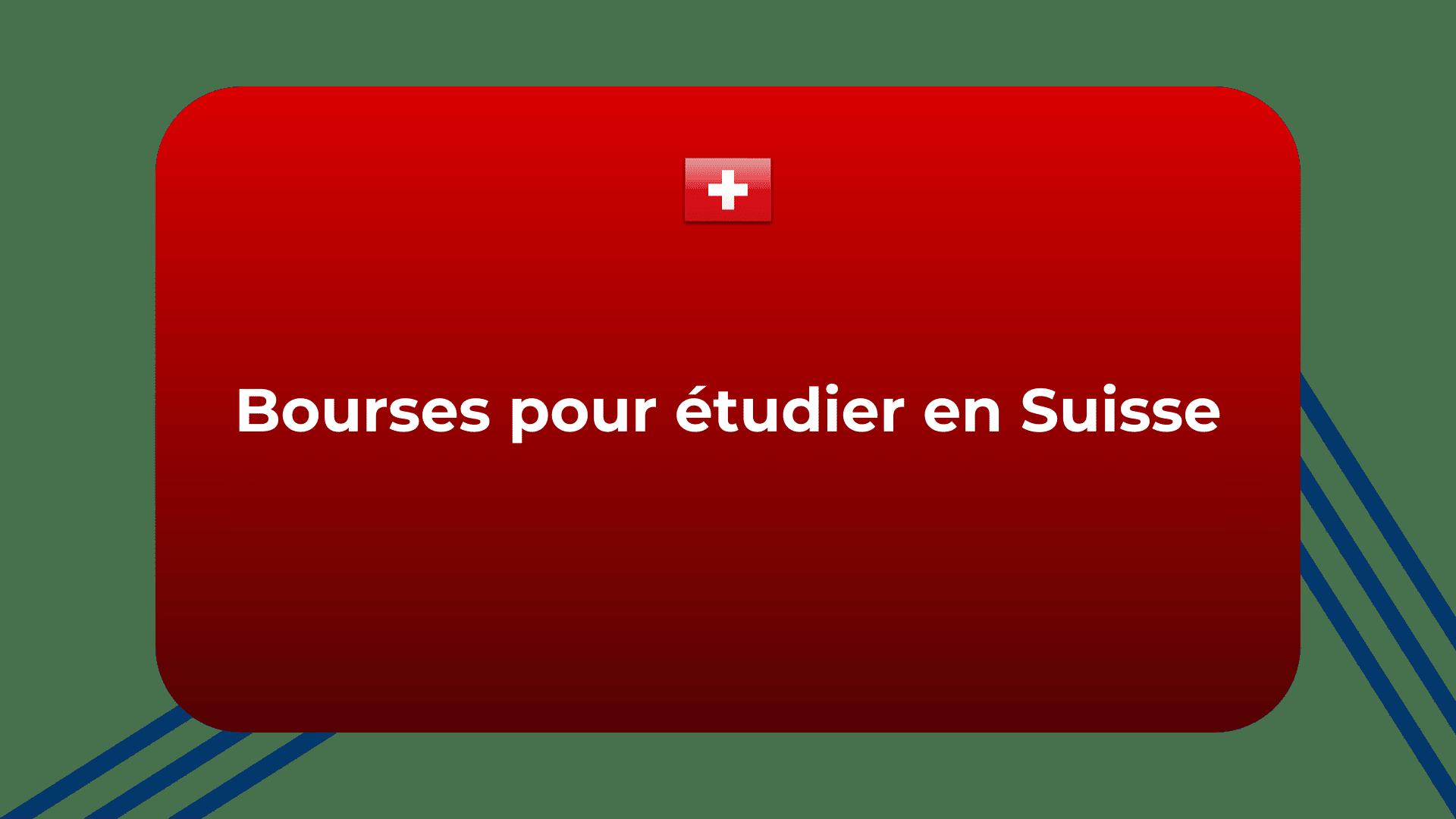 Bourses pour étudier en Suisse
