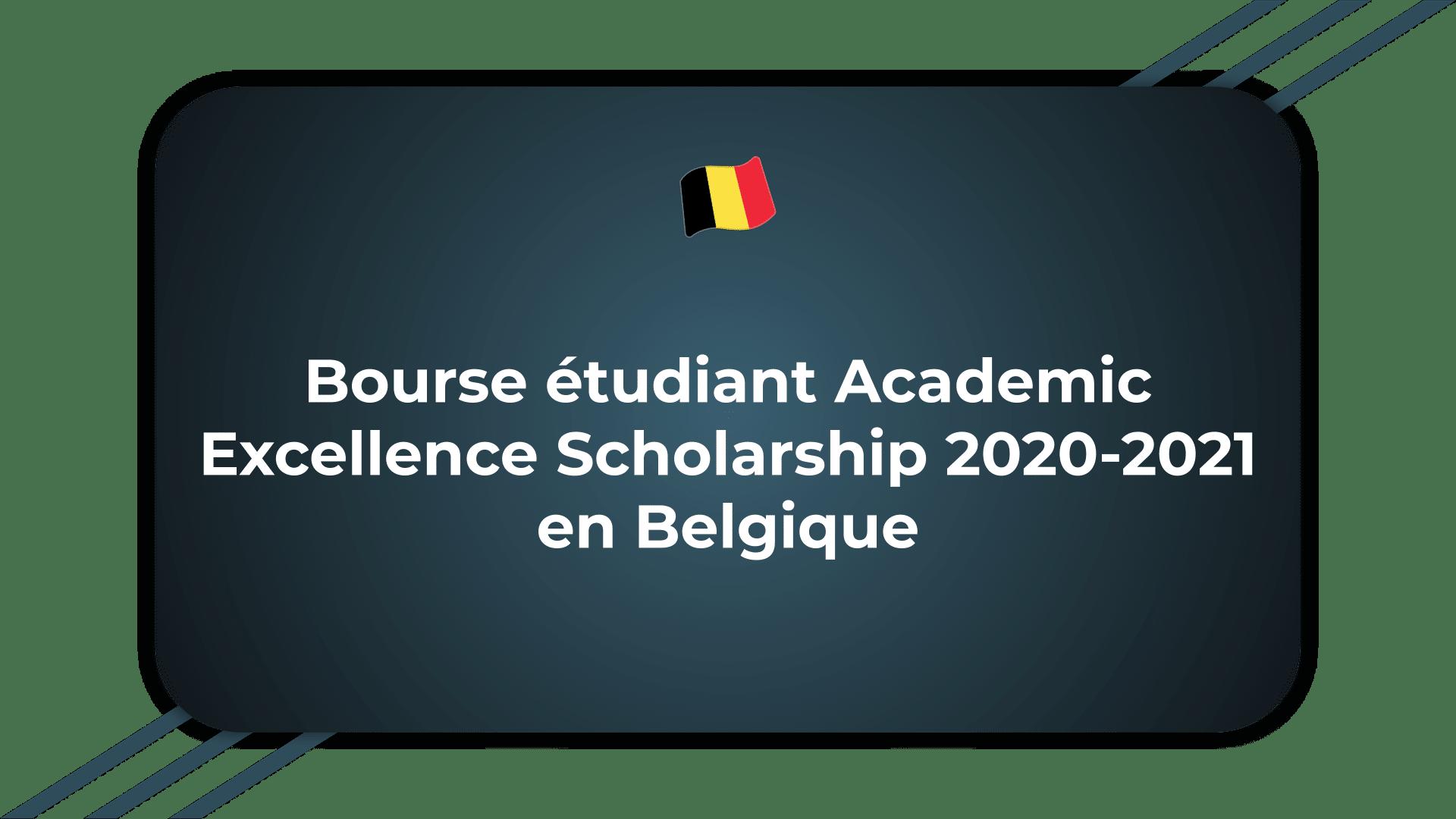 Bourse étudiant Academic Excellence Scholarship