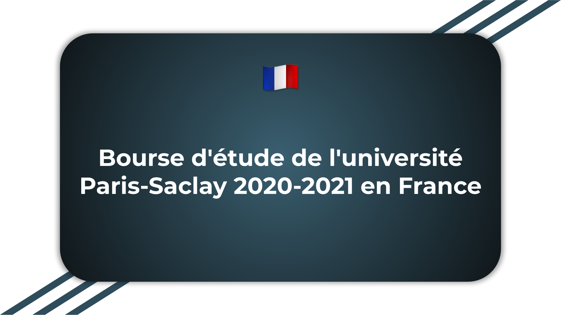 Bourse d'étude de l'université Paris-Saclay