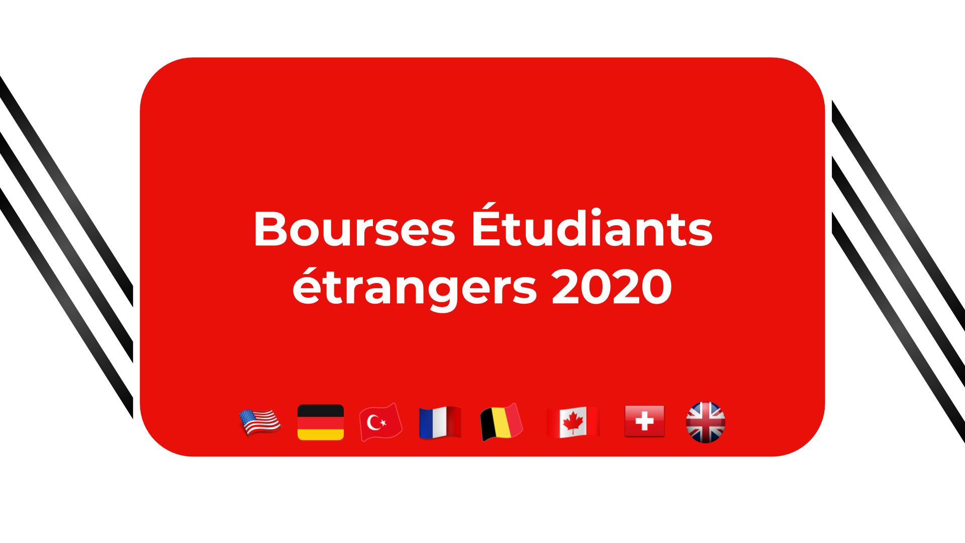 Bourses étudiants étrangers 2020