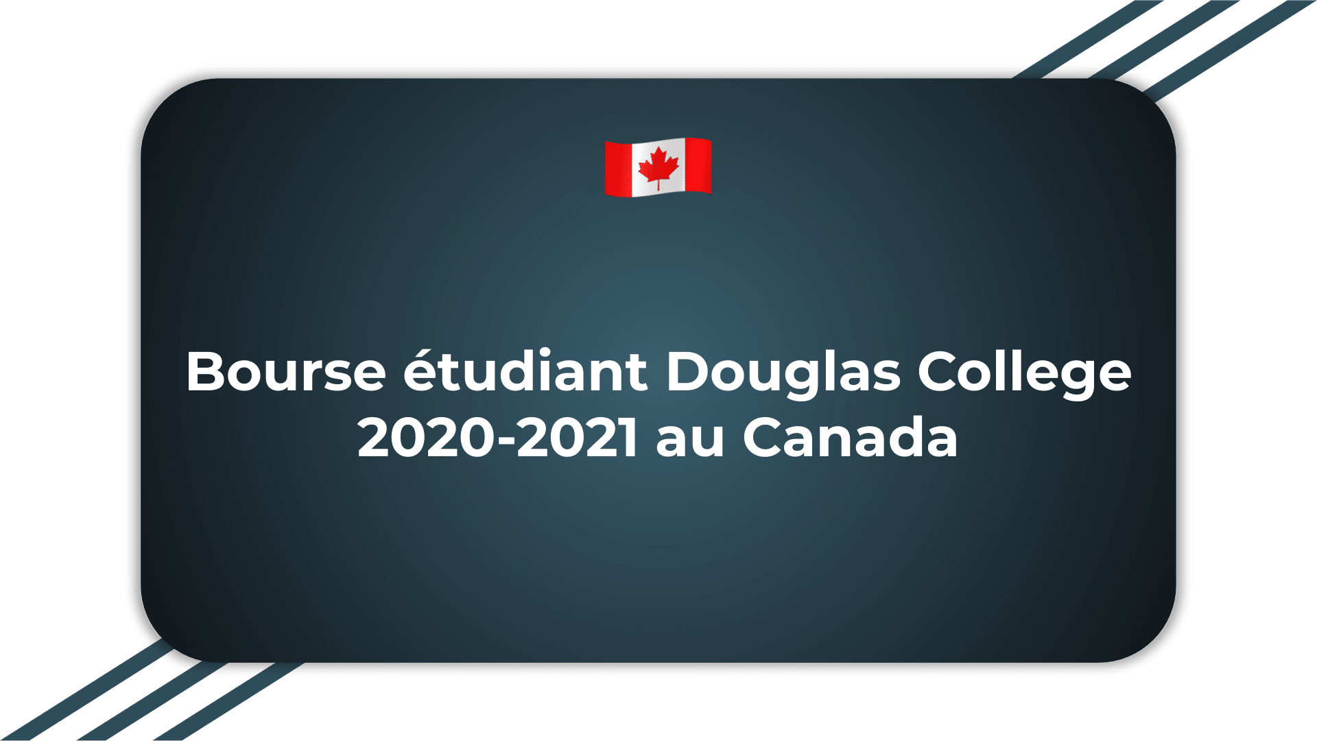 Bourse étudiant Douglas College