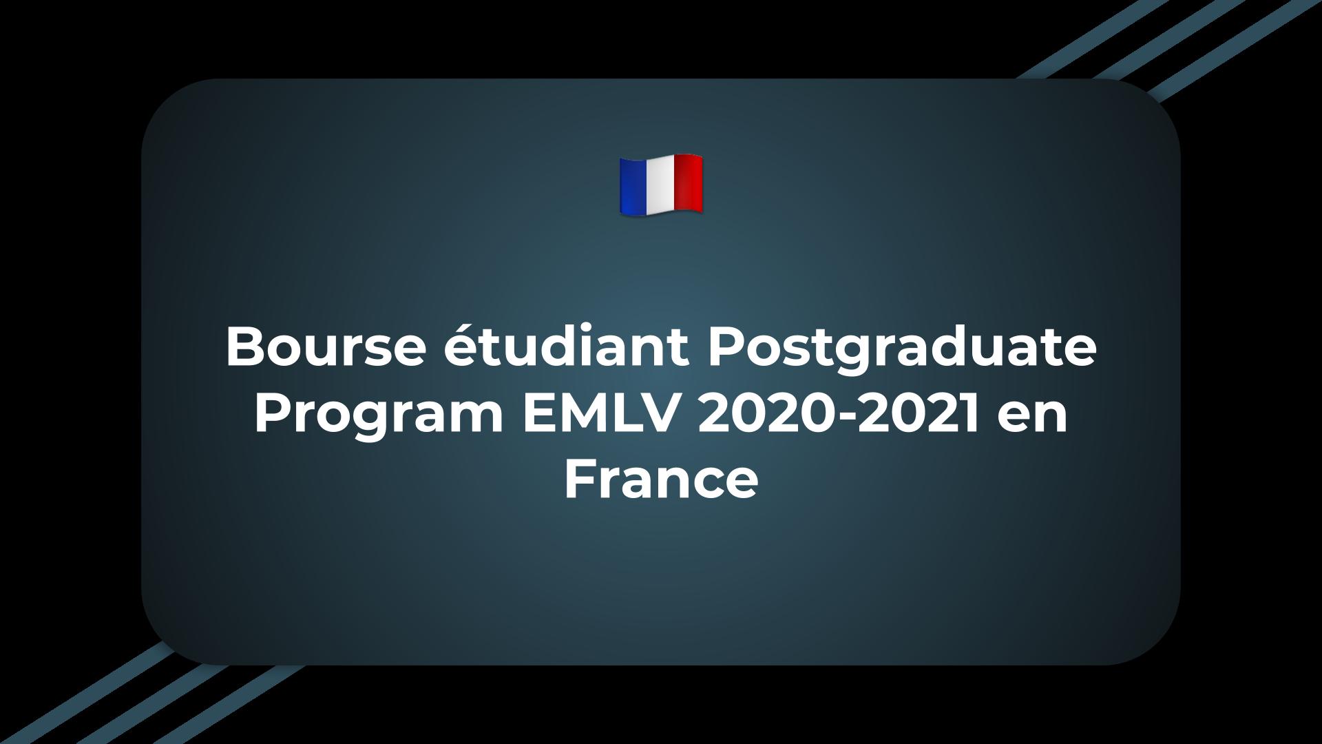 Bourse étudiant Postgraduate Program EMLV