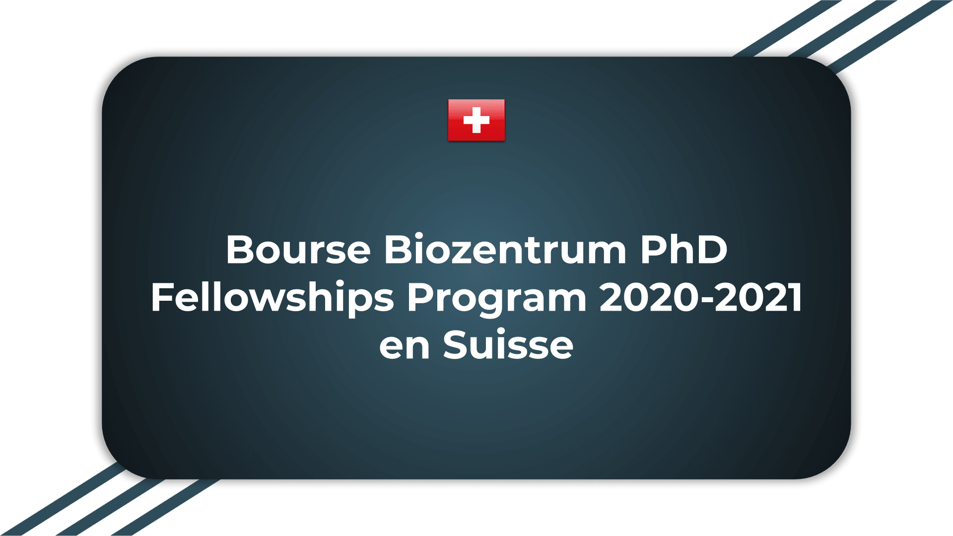 Bourse Biozentrum PhD Fellowships Program 2020-2021 en Suisse