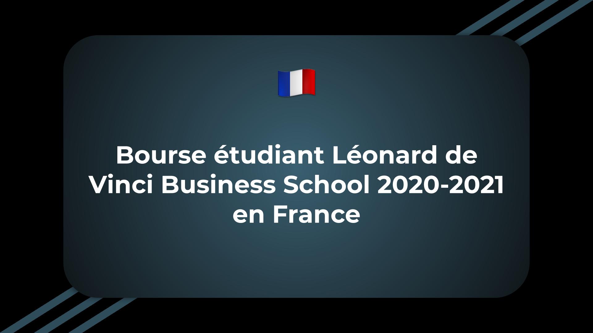 Bourse étudiant Léonard de Vinci Business School