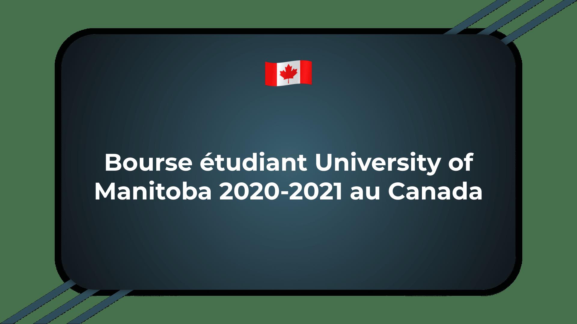 Bourse étudiant University of Manitoba