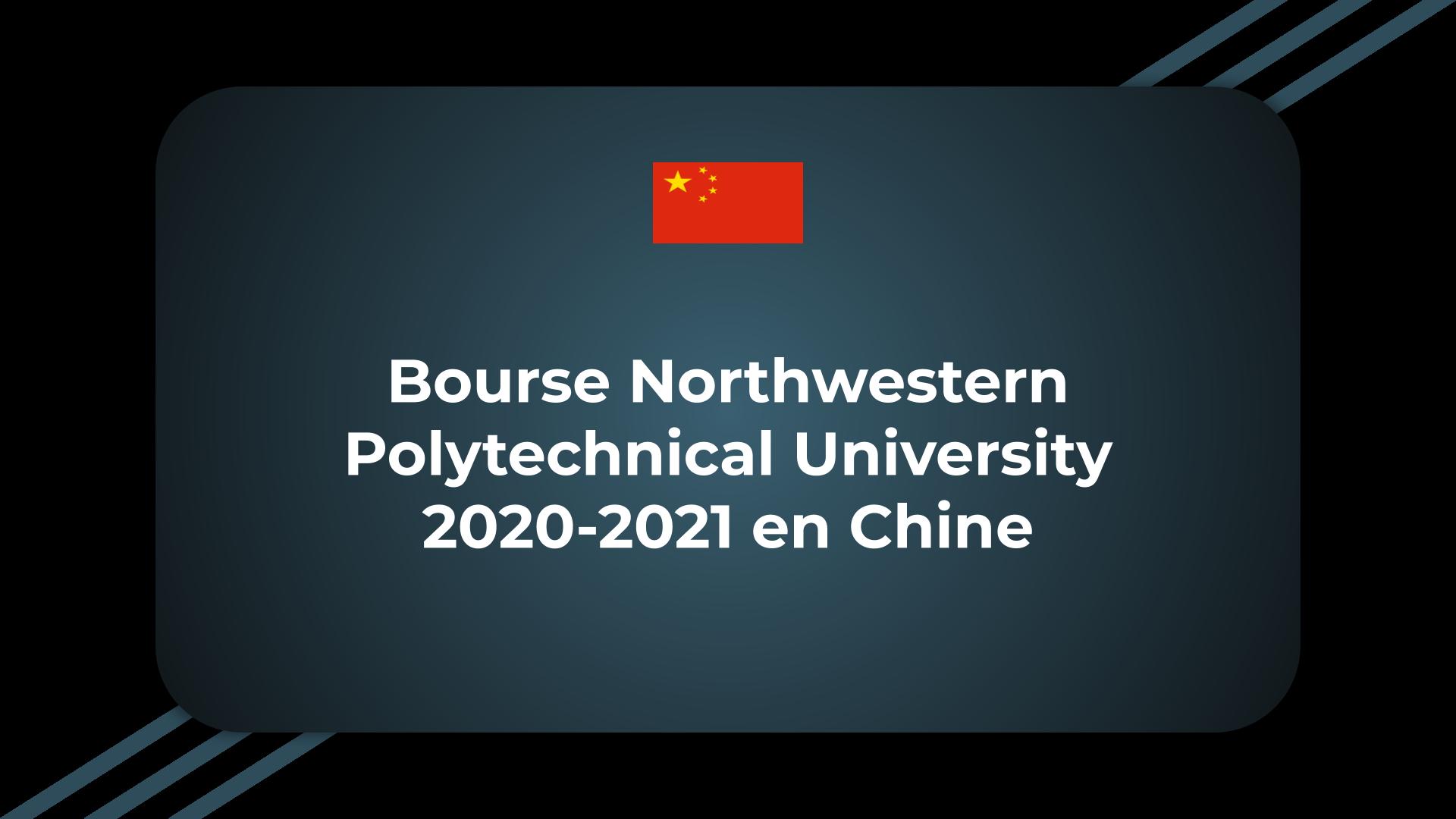 Bourse Northwestern Polytechnical University